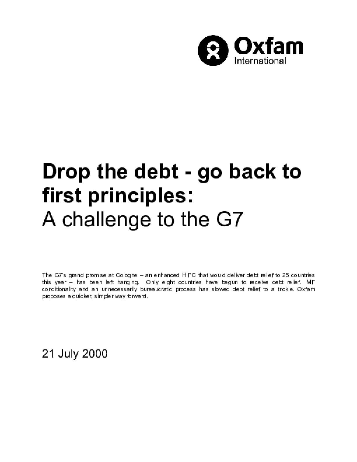 Drop the Debt: Go Back to First Principles: A Challenge to the G7