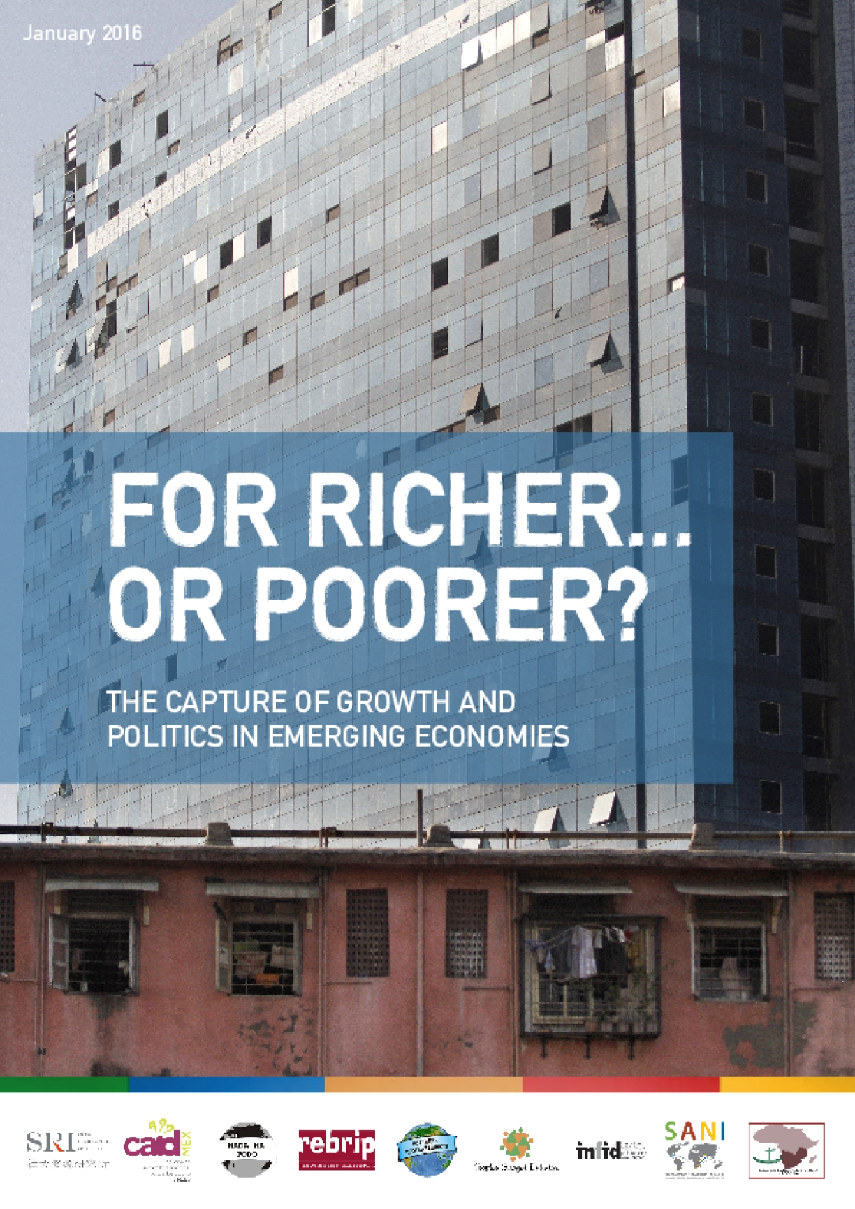 For Richer or Poorer: The Capture of Growth and Politics in Emerging Economies