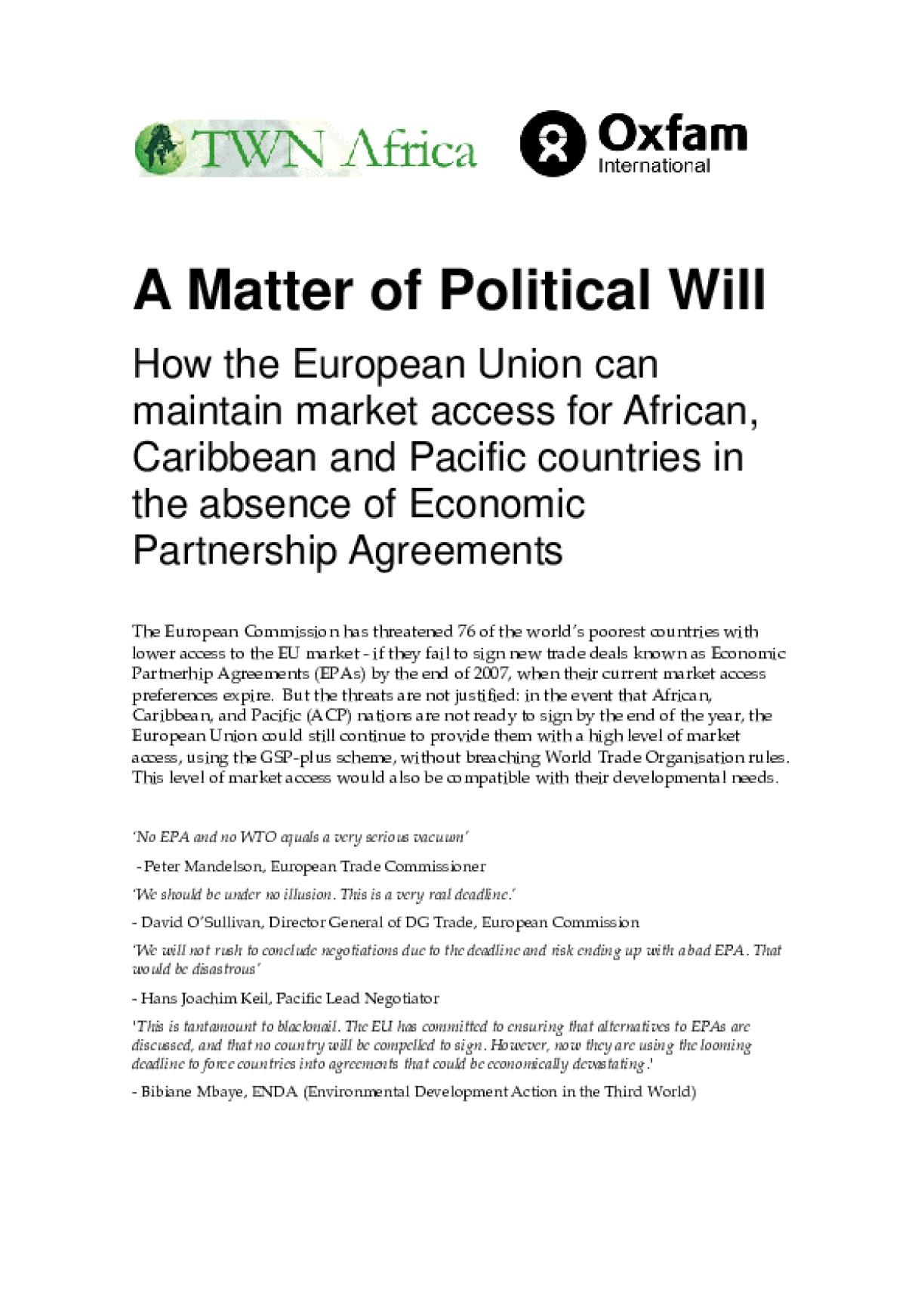 A Matter of Political Will: How the European Union Can Maintain Market Access for African, Caribbean and Pacific Countries in the Absence of Economic Partnership Agreements