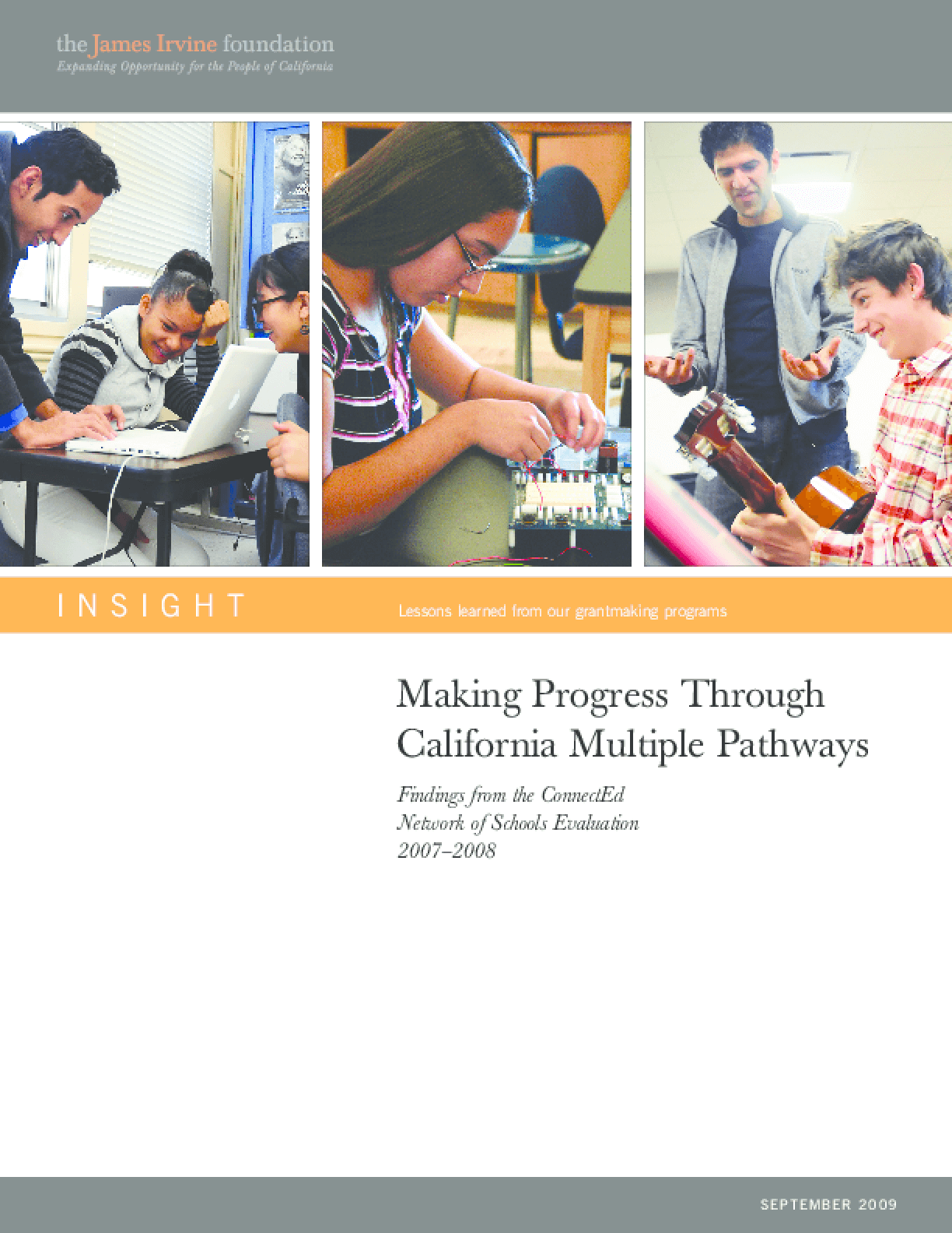 Making Progress Through California Multiple Pathways: Findings from the ConnectEd Network of Schools Evaluation, 2007-2008