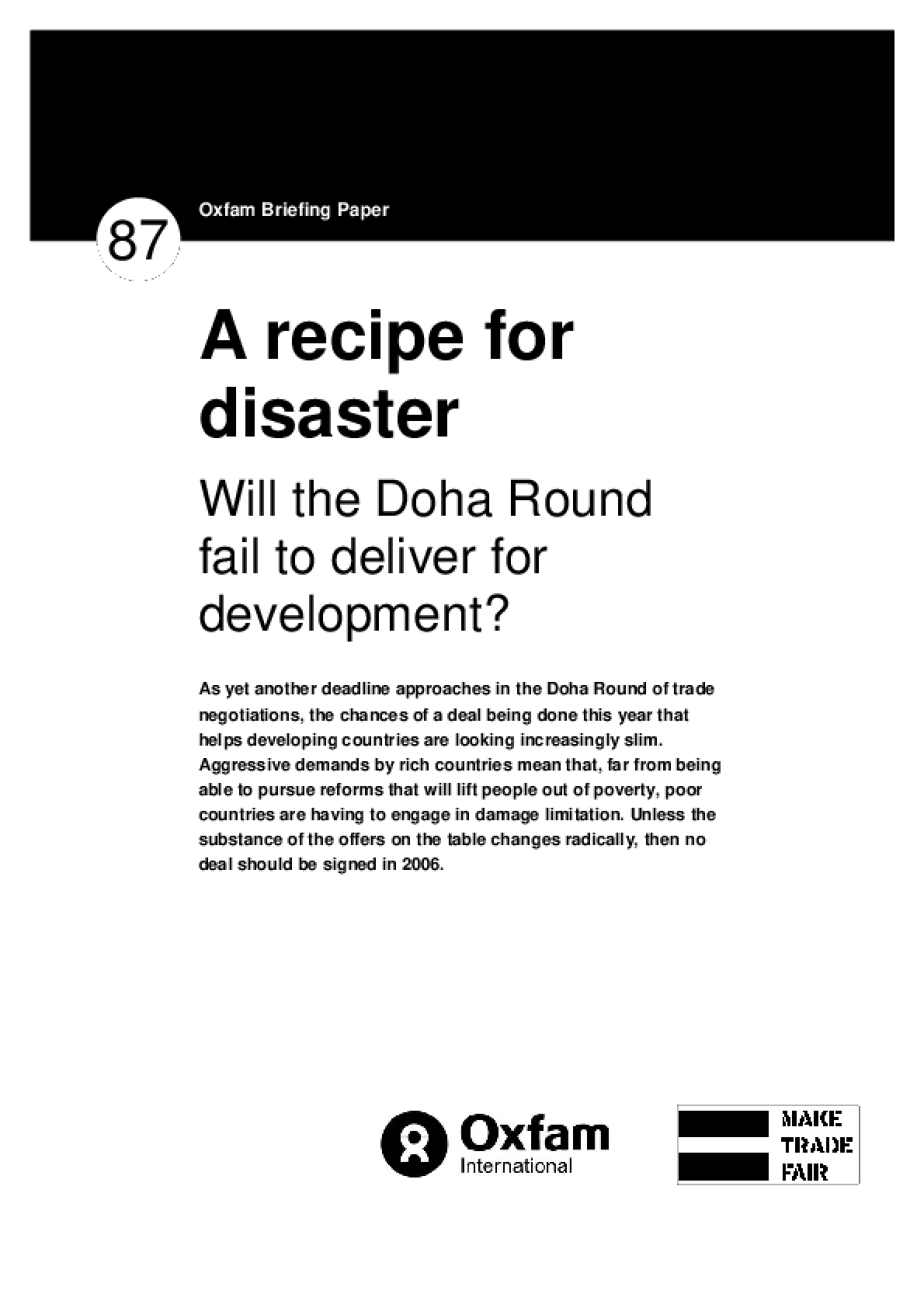 A Recipe for Disaster: Will the Doha Round Fail to Deliver for Development?