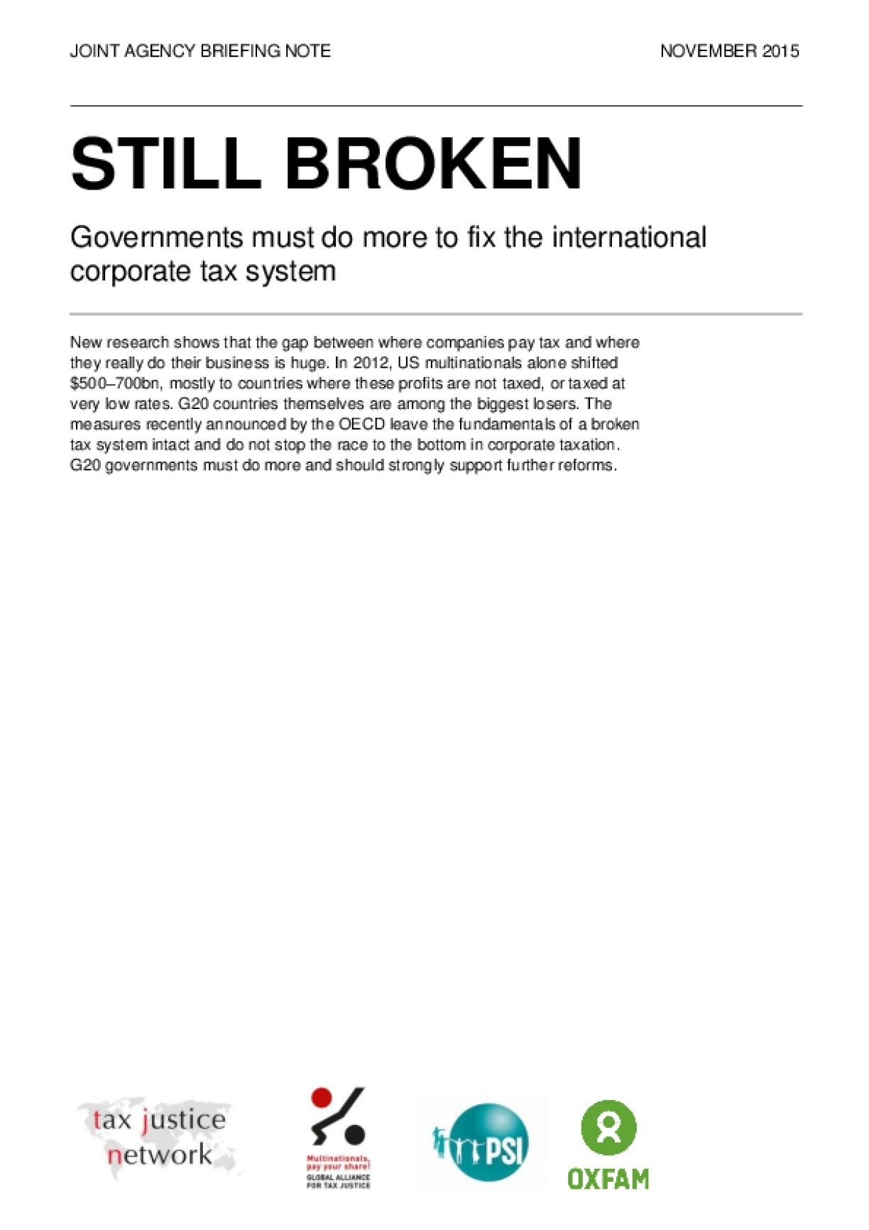 Still Broken: Governments Must Do More to Fix the International Corporate Tax System