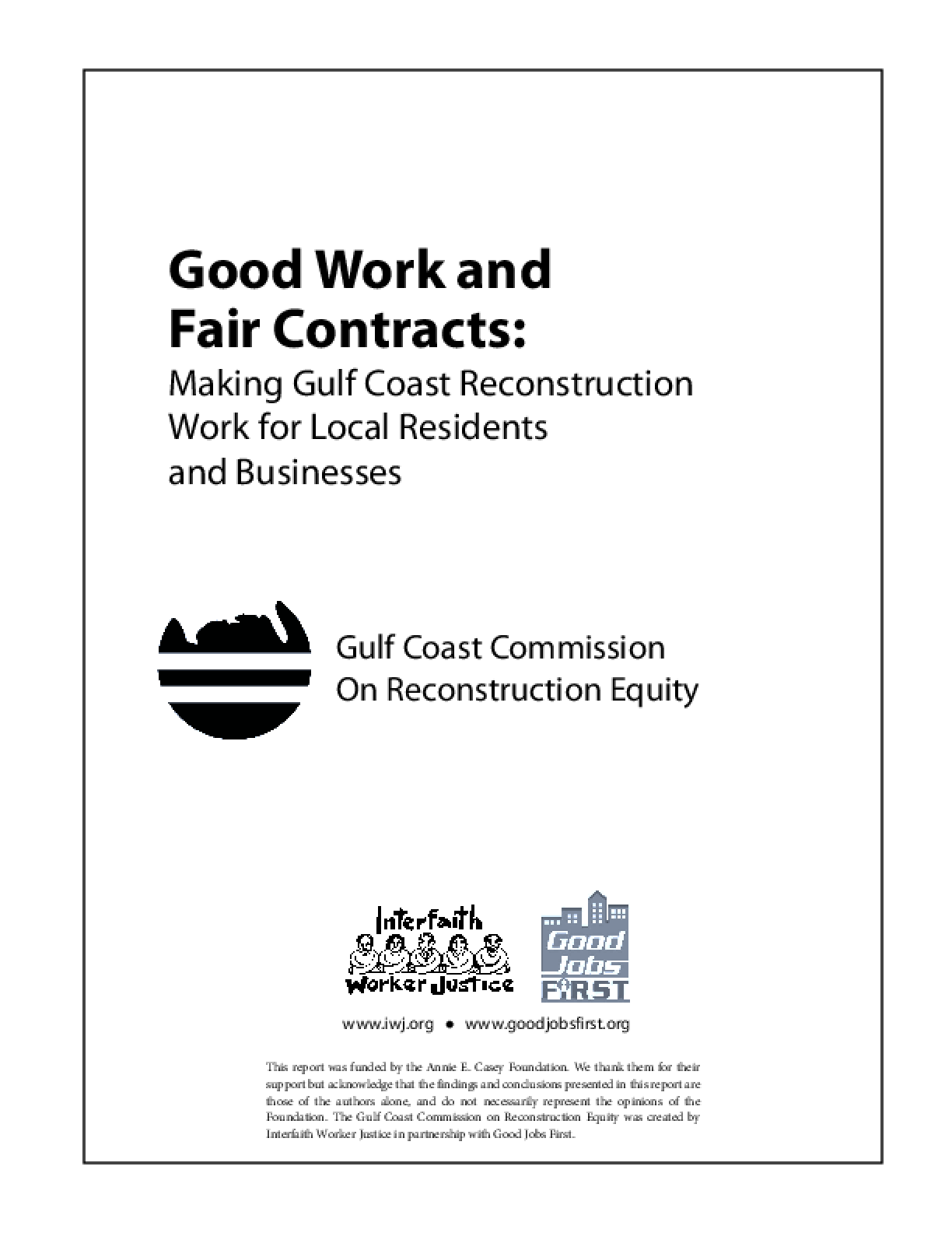 Good Work and Fair Contracts: Making Gulf Coast Reconstruction Work for Local Residents and Businesses