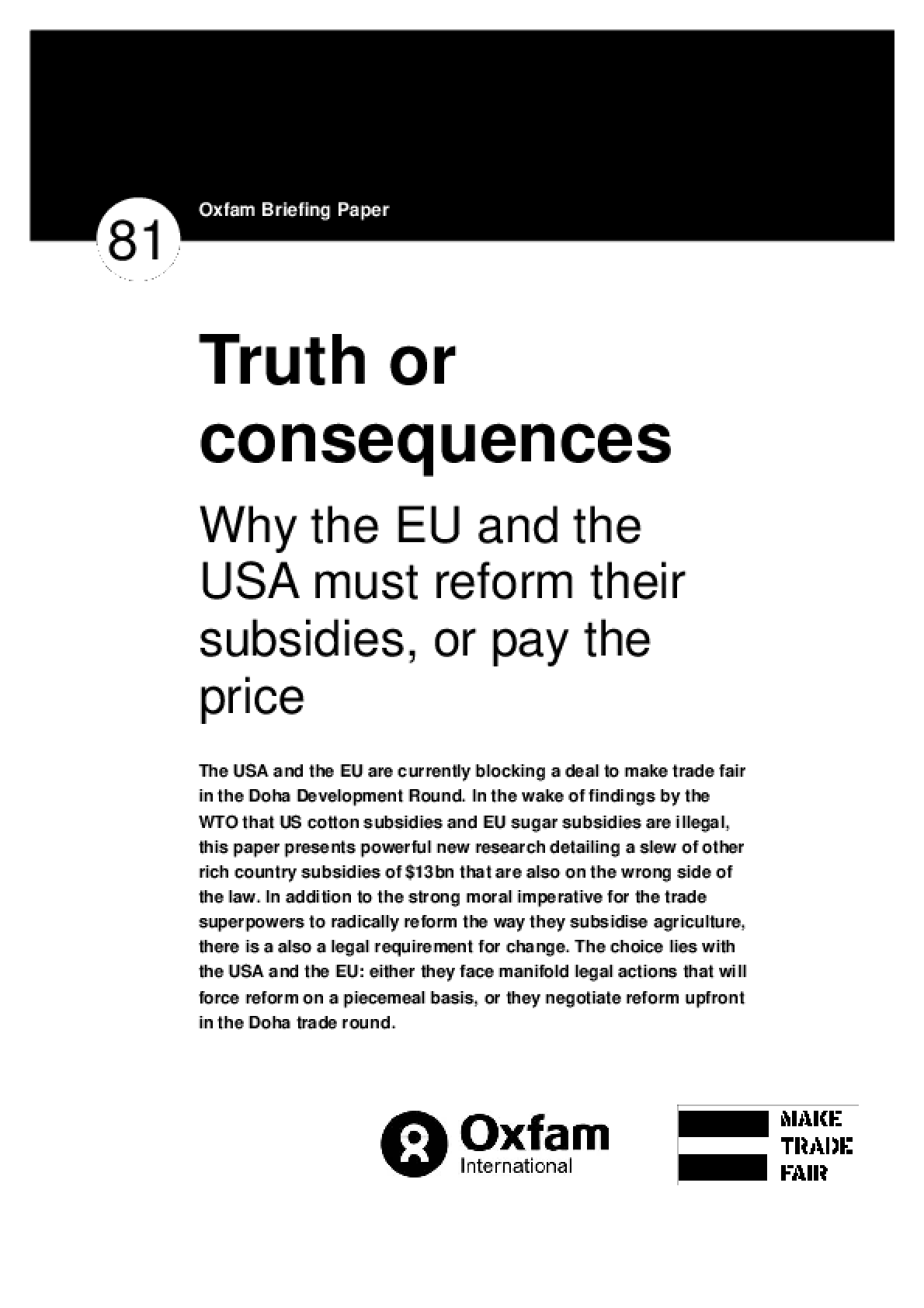 Truth or Consequences: Why the EU and the USA Must Reform Their Subsidies, or Pay the Price