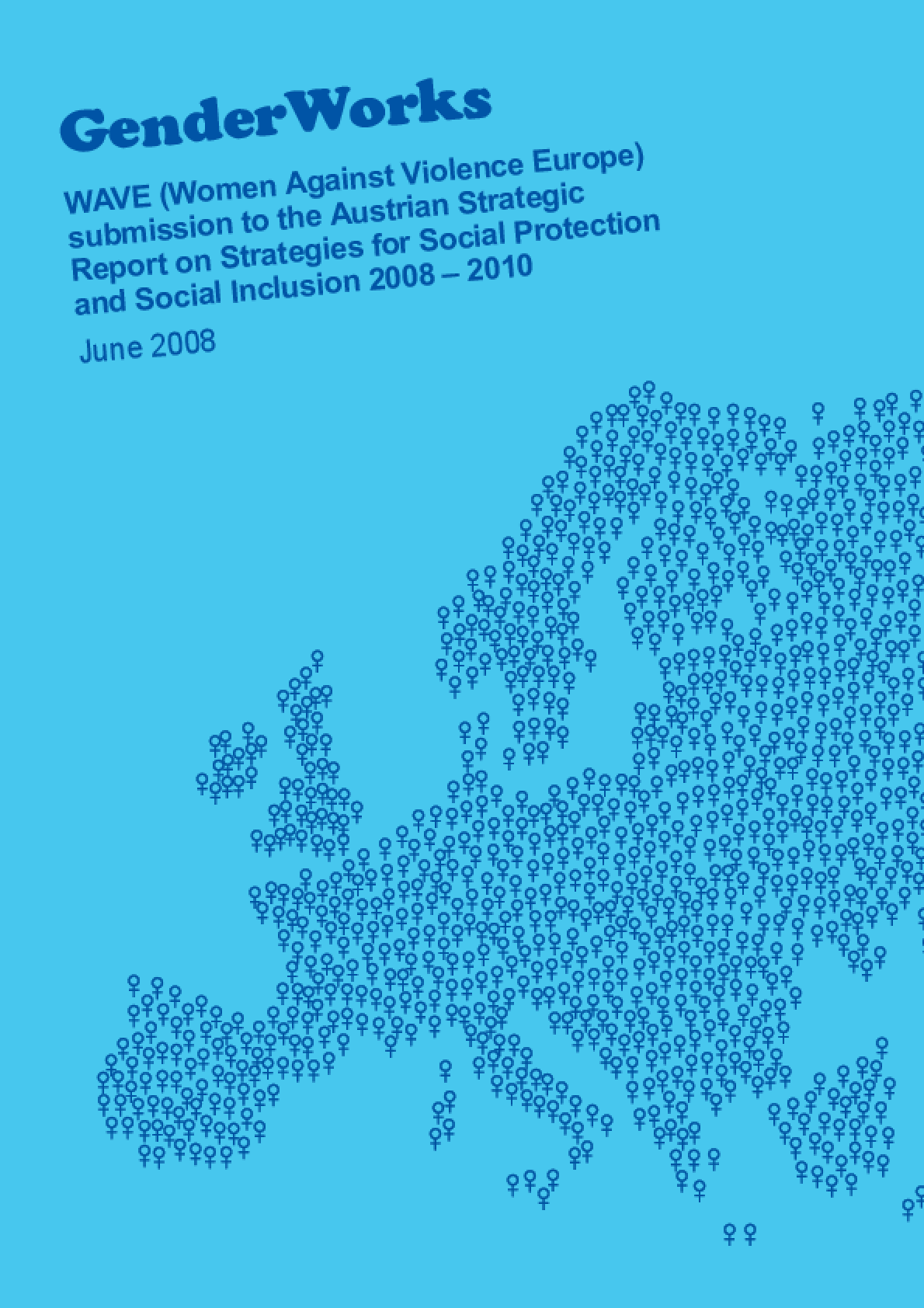 WAVE Submission to the Austrian Strategic Report on Strategies for Social Protection and Social Inclusion 2008 - 2010