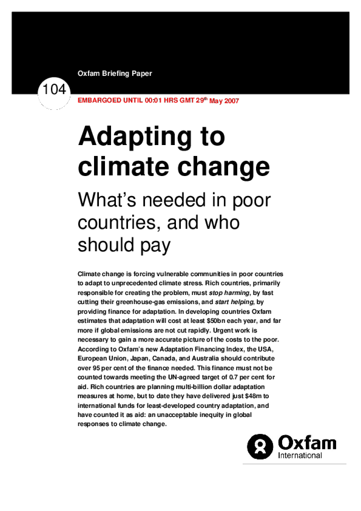 Adapting to Climate Change: What's needed in poor countries, and who should pay