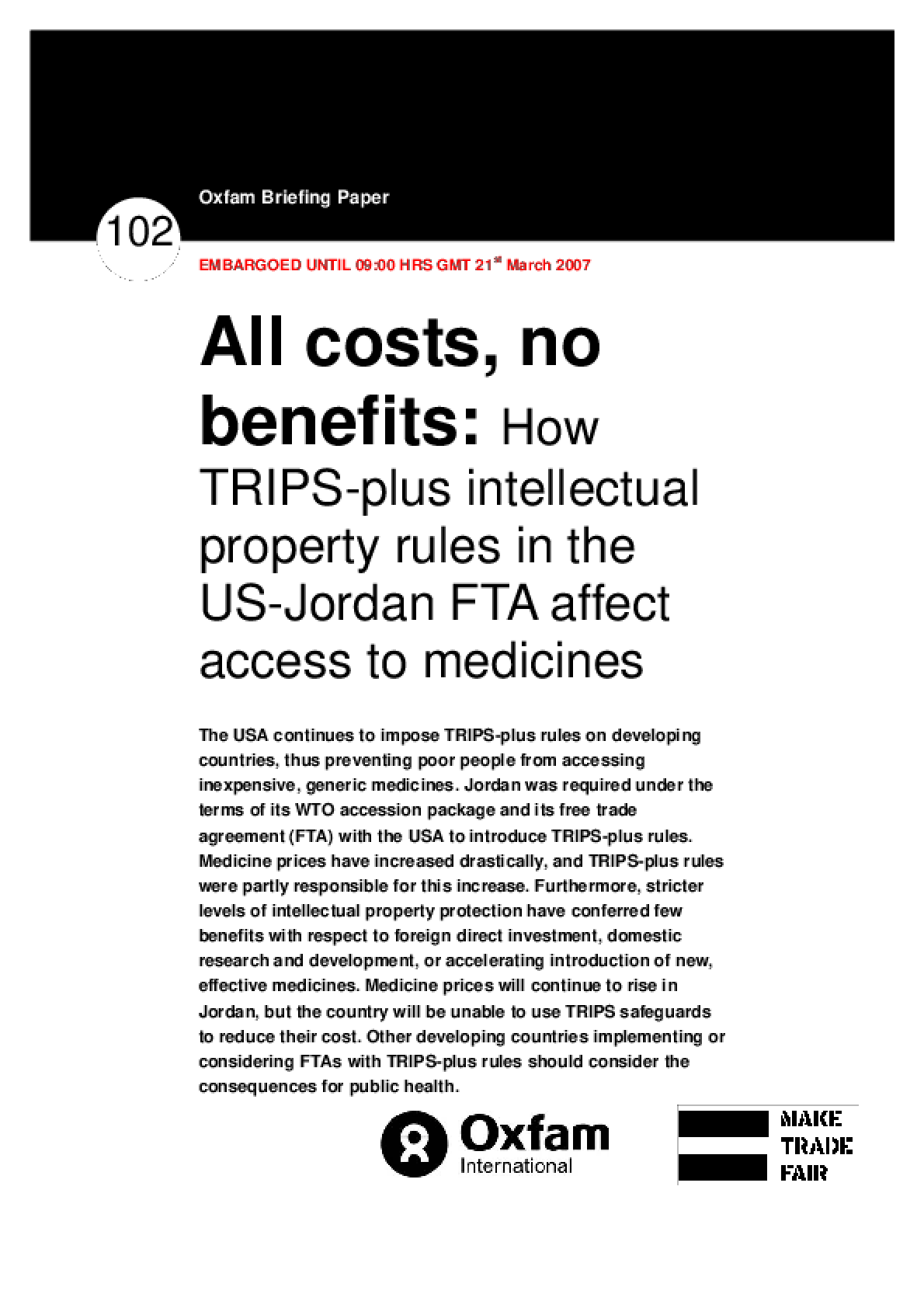 All Costs, No Benefits: How TRIPS plus intellectual property rules in the US-Jordan FTA affect access to medicines