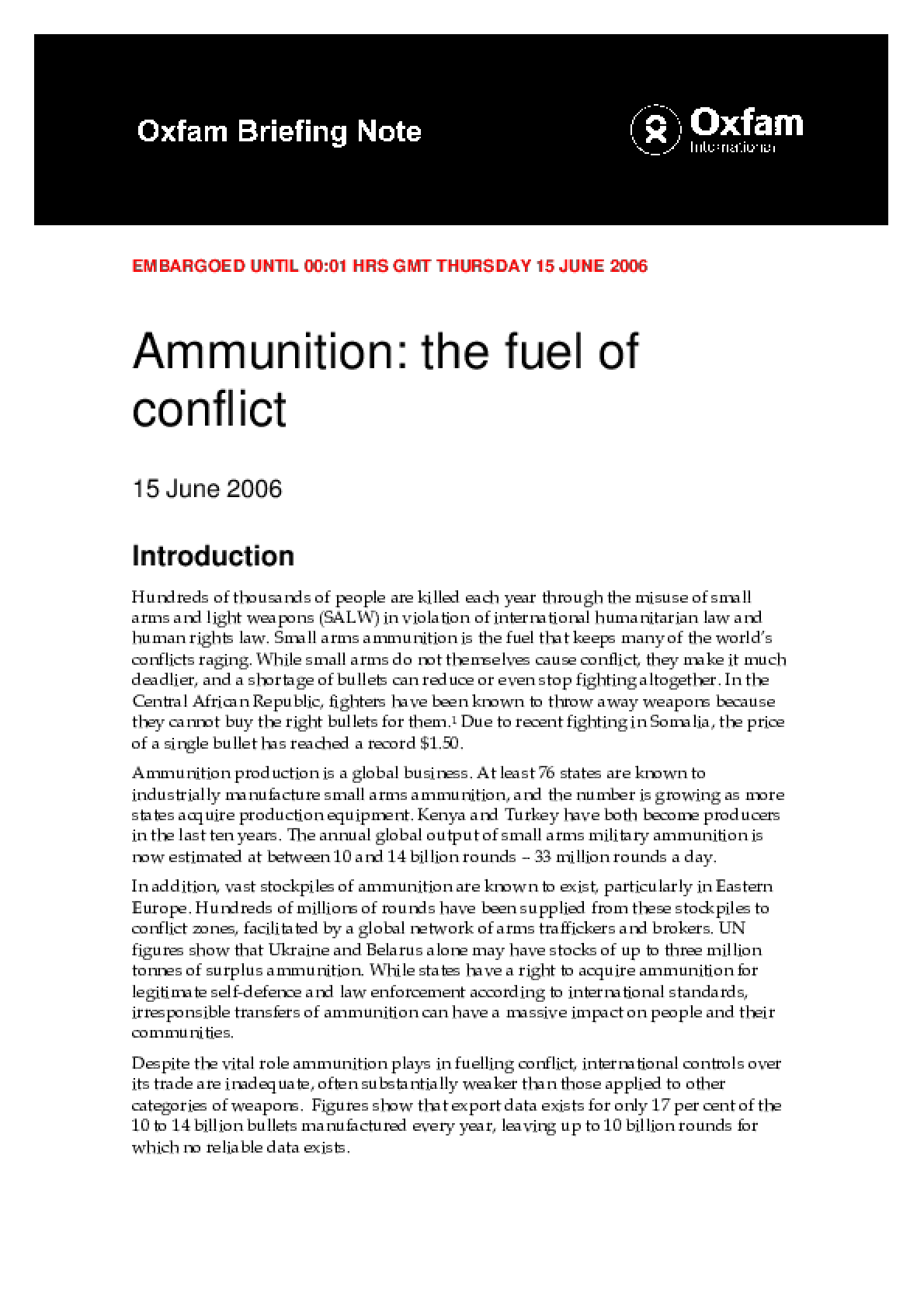 Ammunition: The Fuel of Conflict