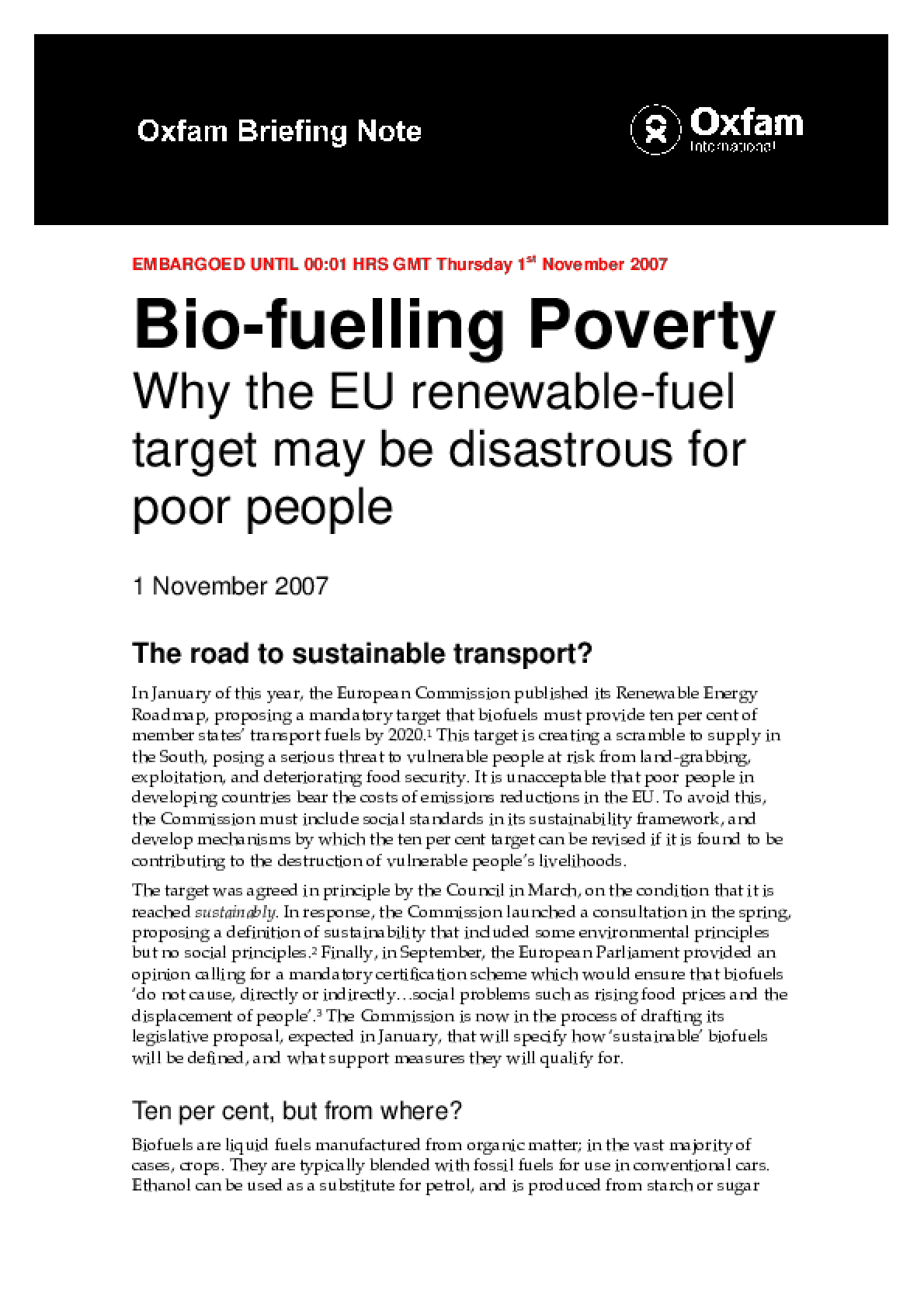 Biofuelling Poverty: Why the EU renewable fuel target may be disastrous for poor people