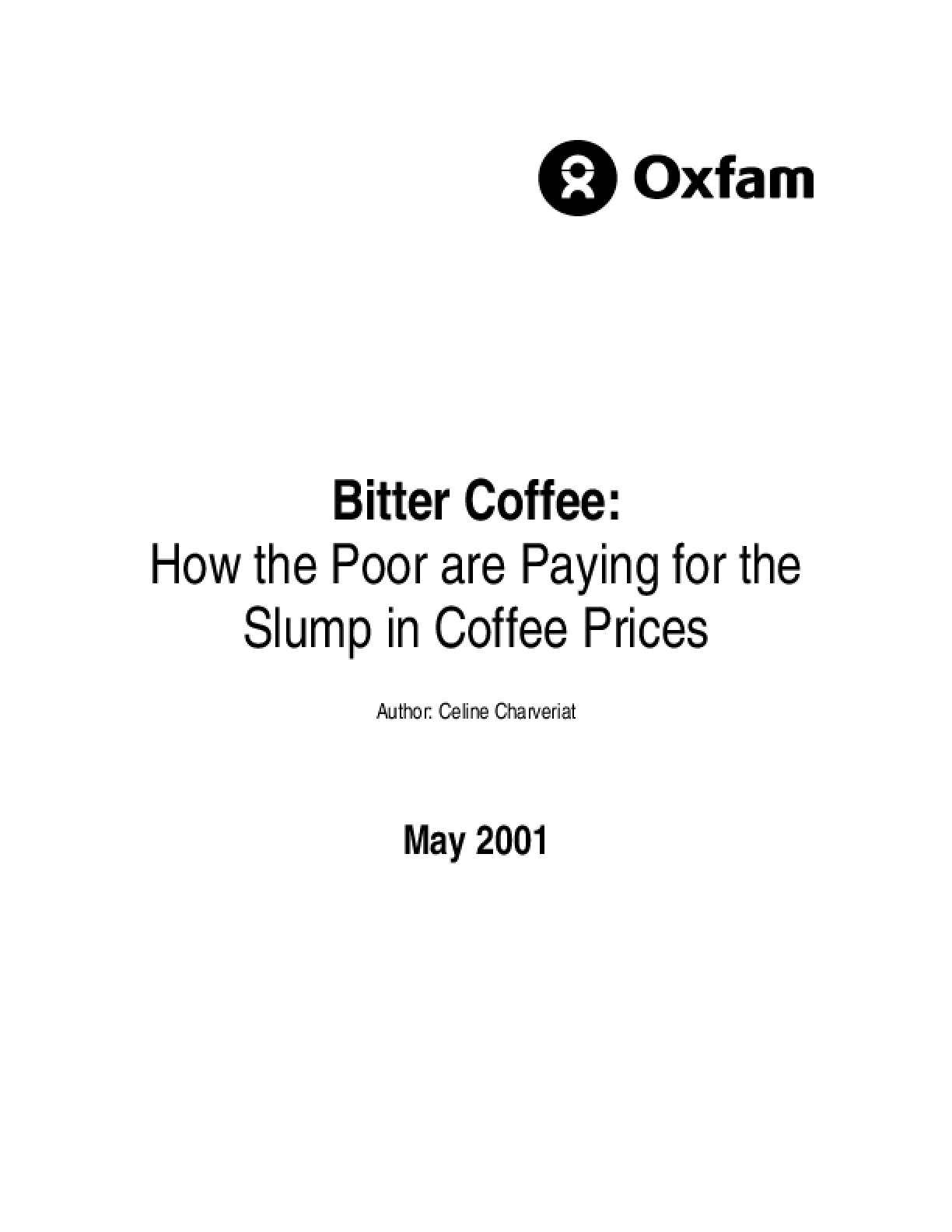 Bitter Coffee: How the poor are paying for the slump in coffee prices