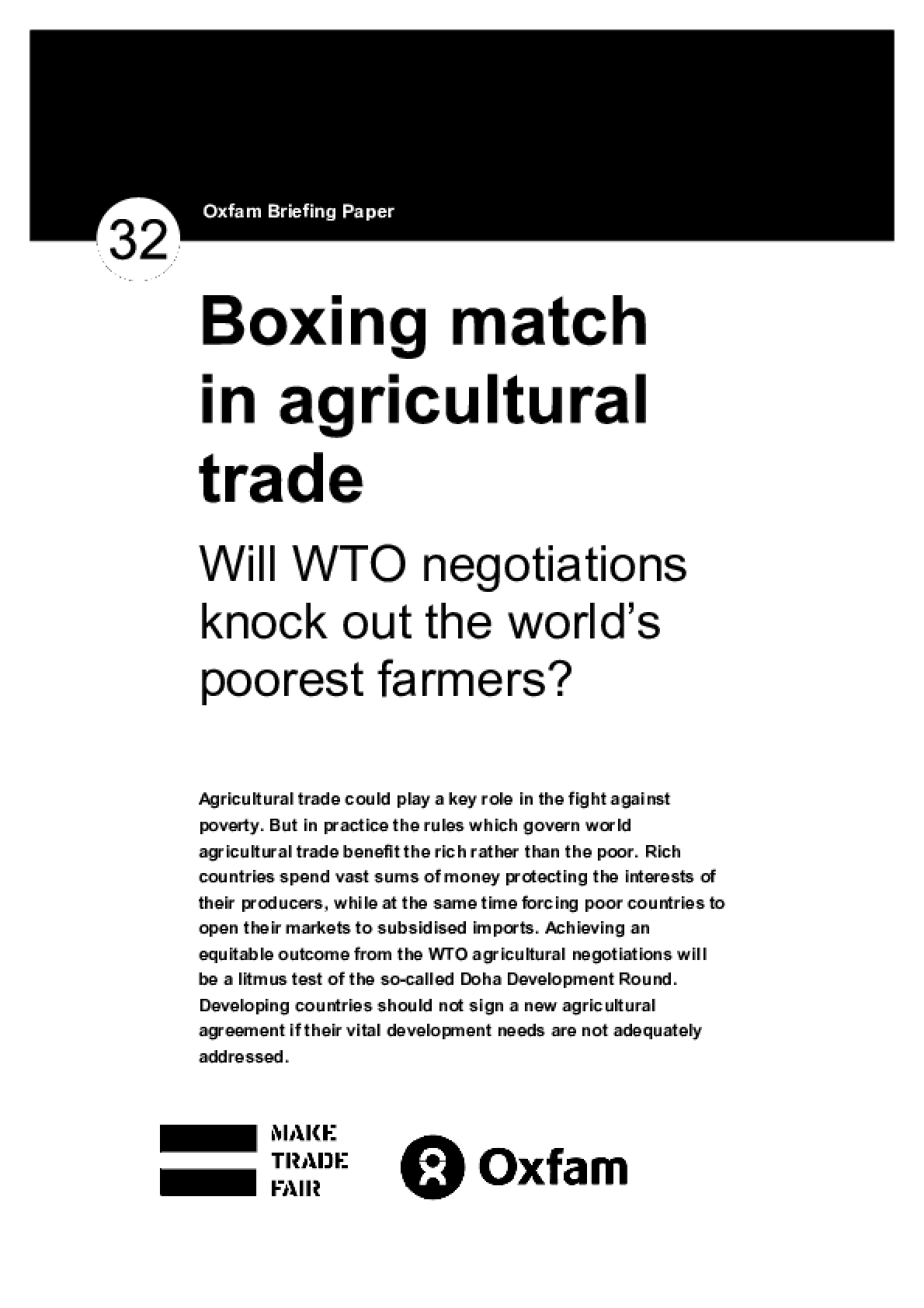 Boxing Match in Agricultural Trade: Will WTO negotiations knock out the worlds poorest farmers?