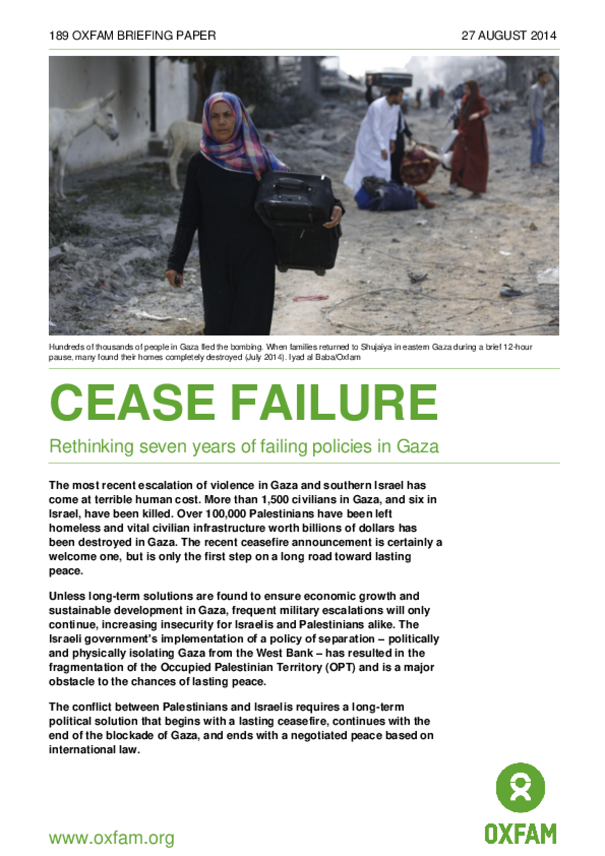 Cease Failure: Rethinking seven years of failing policies in Gaza