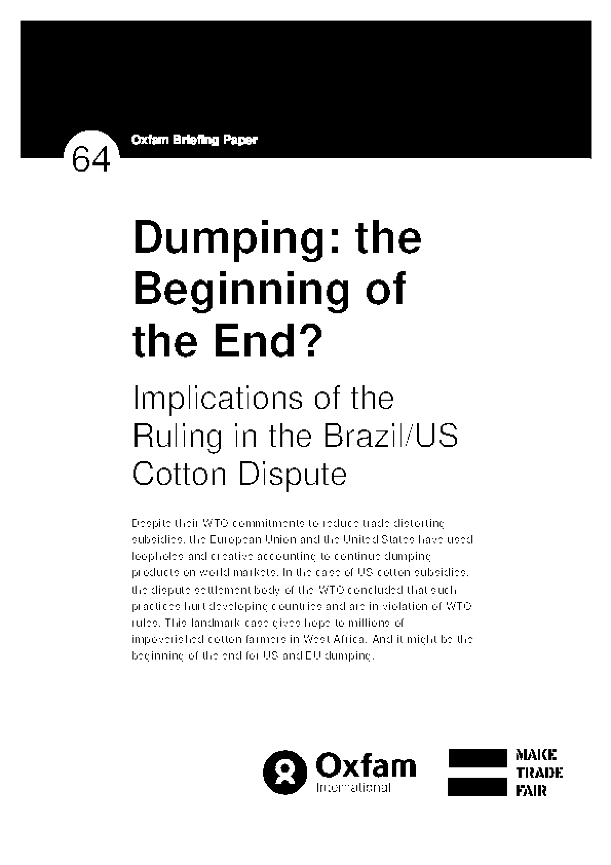 Dumping: The Beginning of the End? Implications of the ruling in the Brazil/US cotton dispute