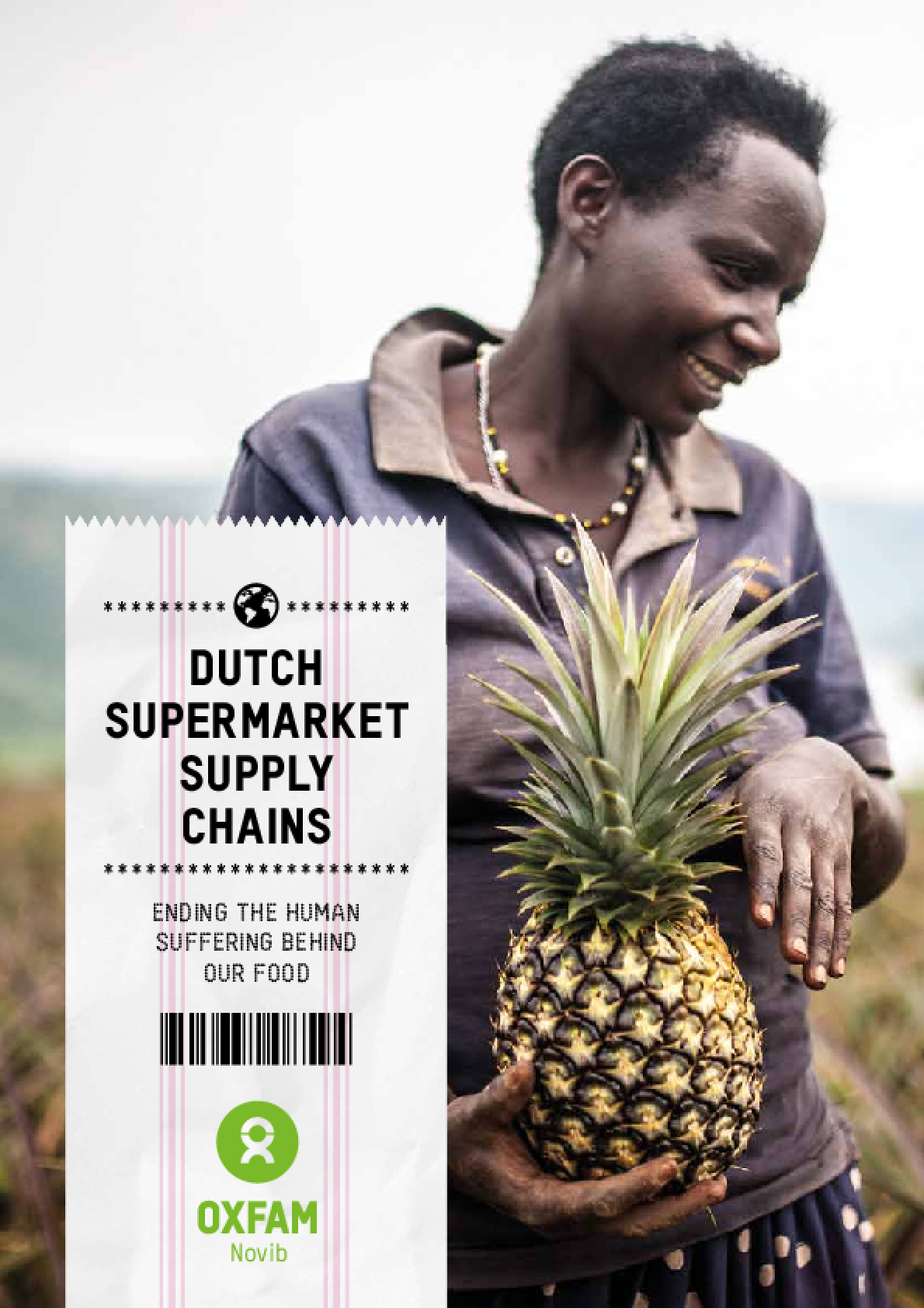 Dutch Supermarket Supply Chains: Ending the human suffering behind our food