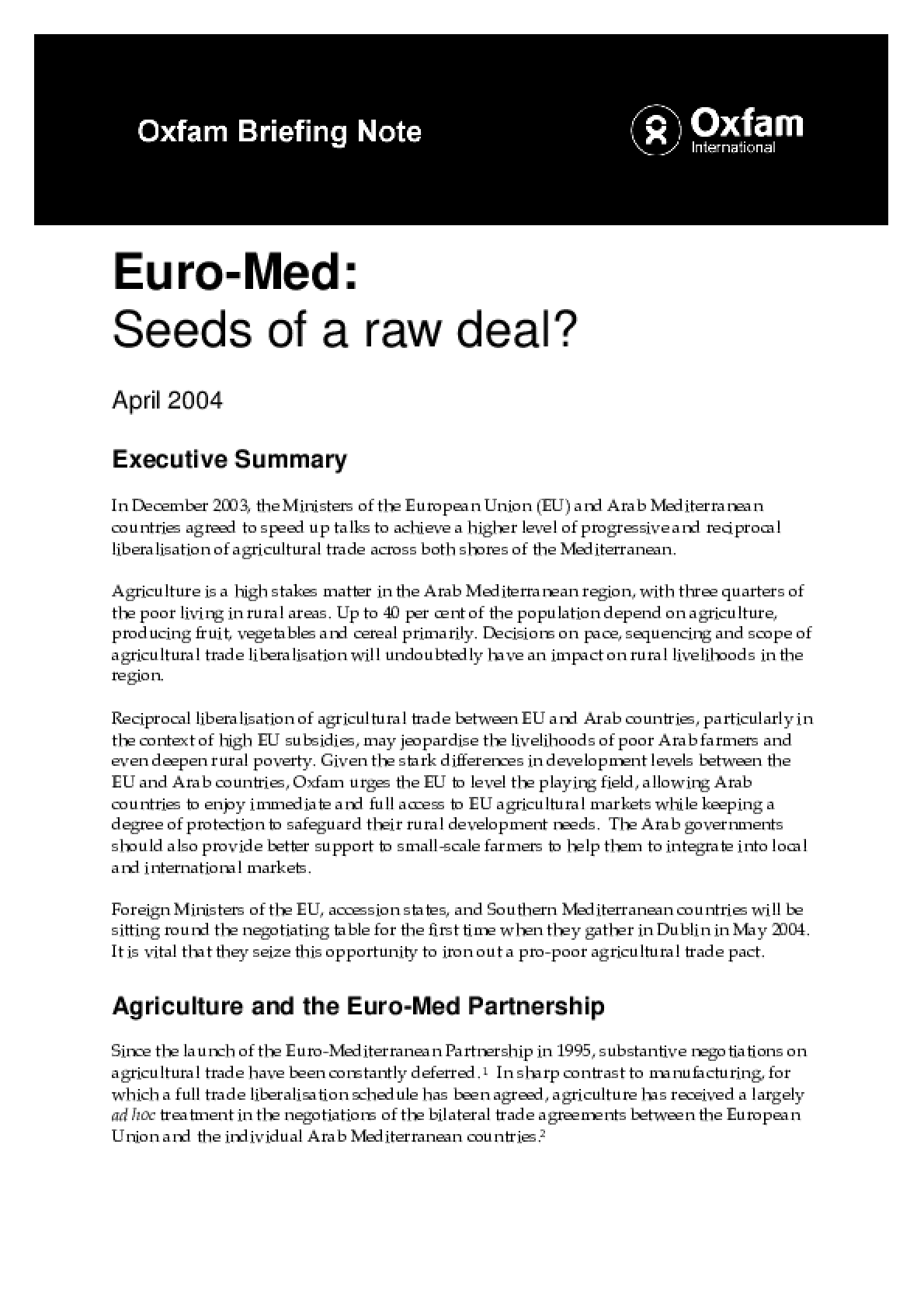 EuroMed: Seeds of a raw deal