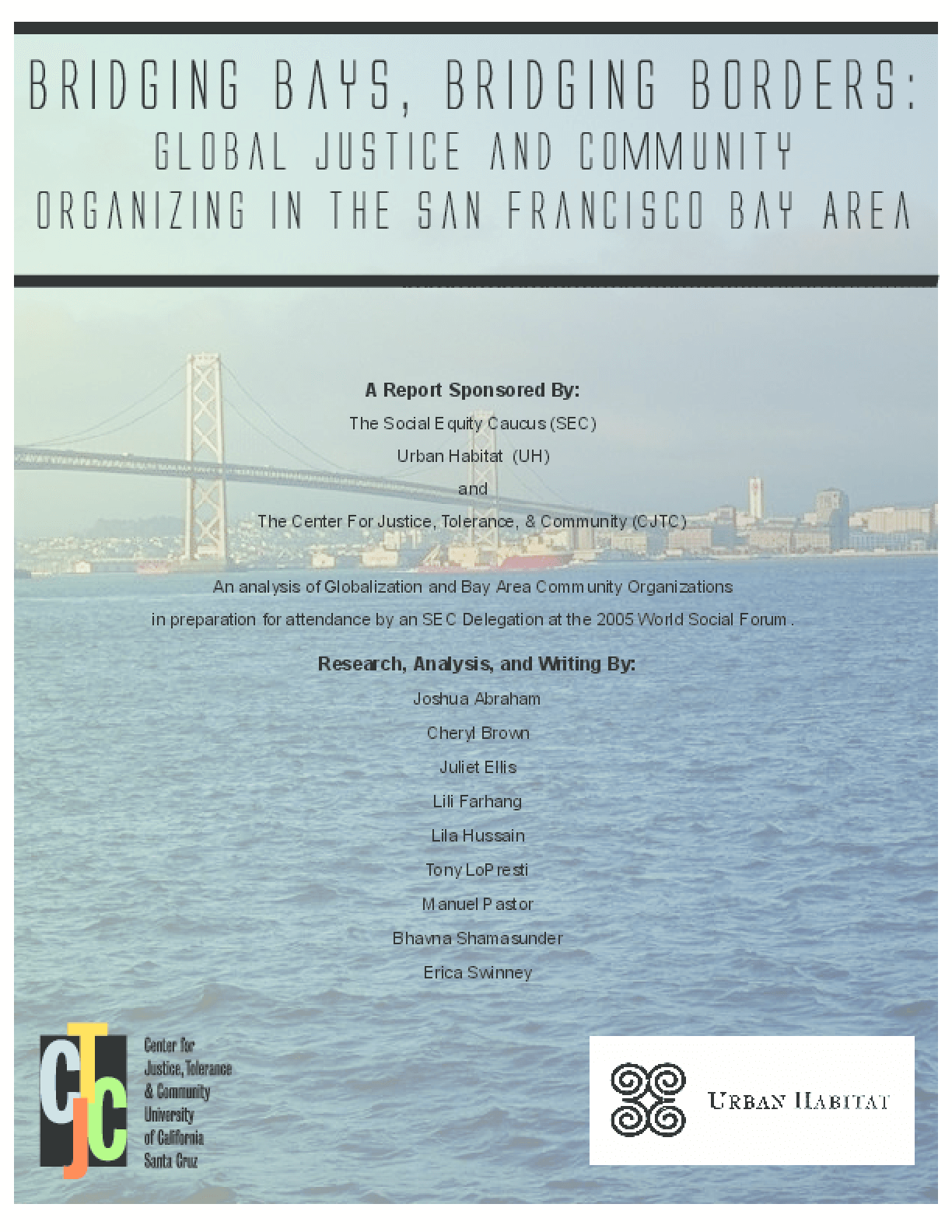 Bridging Bays, Bridging Borders: Global Justice and Community Organizing in the San Francisco Bay Area