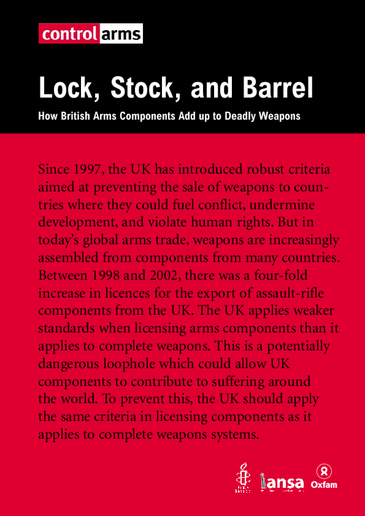 Lock, Stock and Barrel: How British arm components add up to deadly weapons