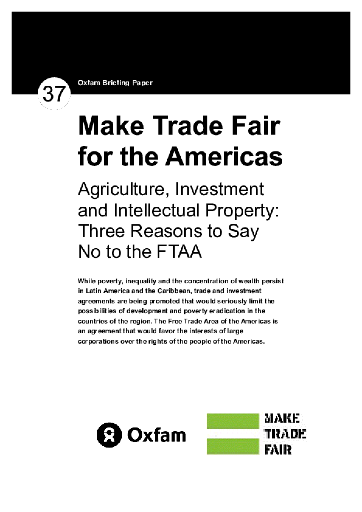 Make Trade Fair in the Americas: Agriculture, Investment and Intellectual Property: Three reasons to say no to the FTAA