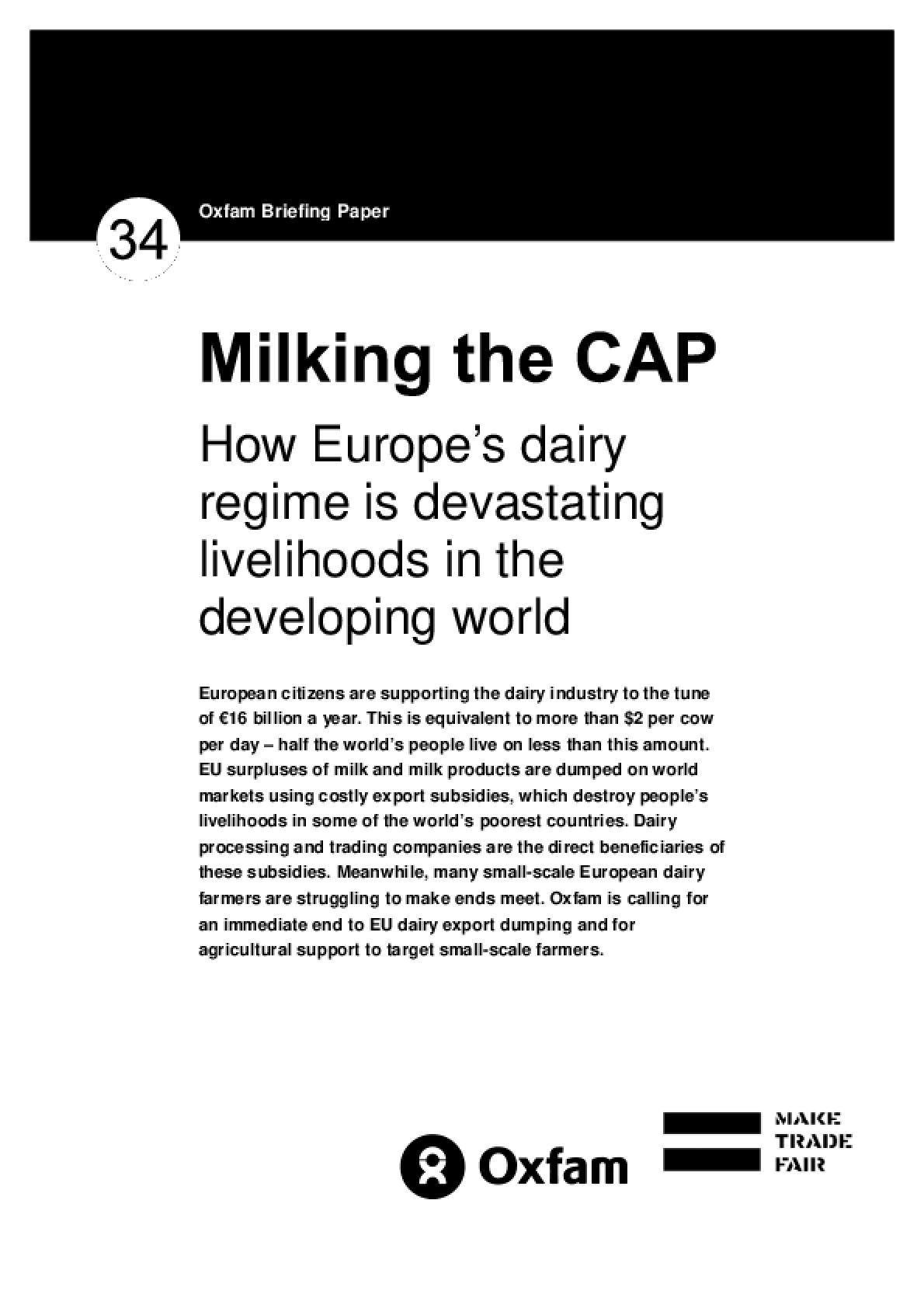 Milking the CAP: How Europe's dairy regime is devastating livelihoods in the developing world
