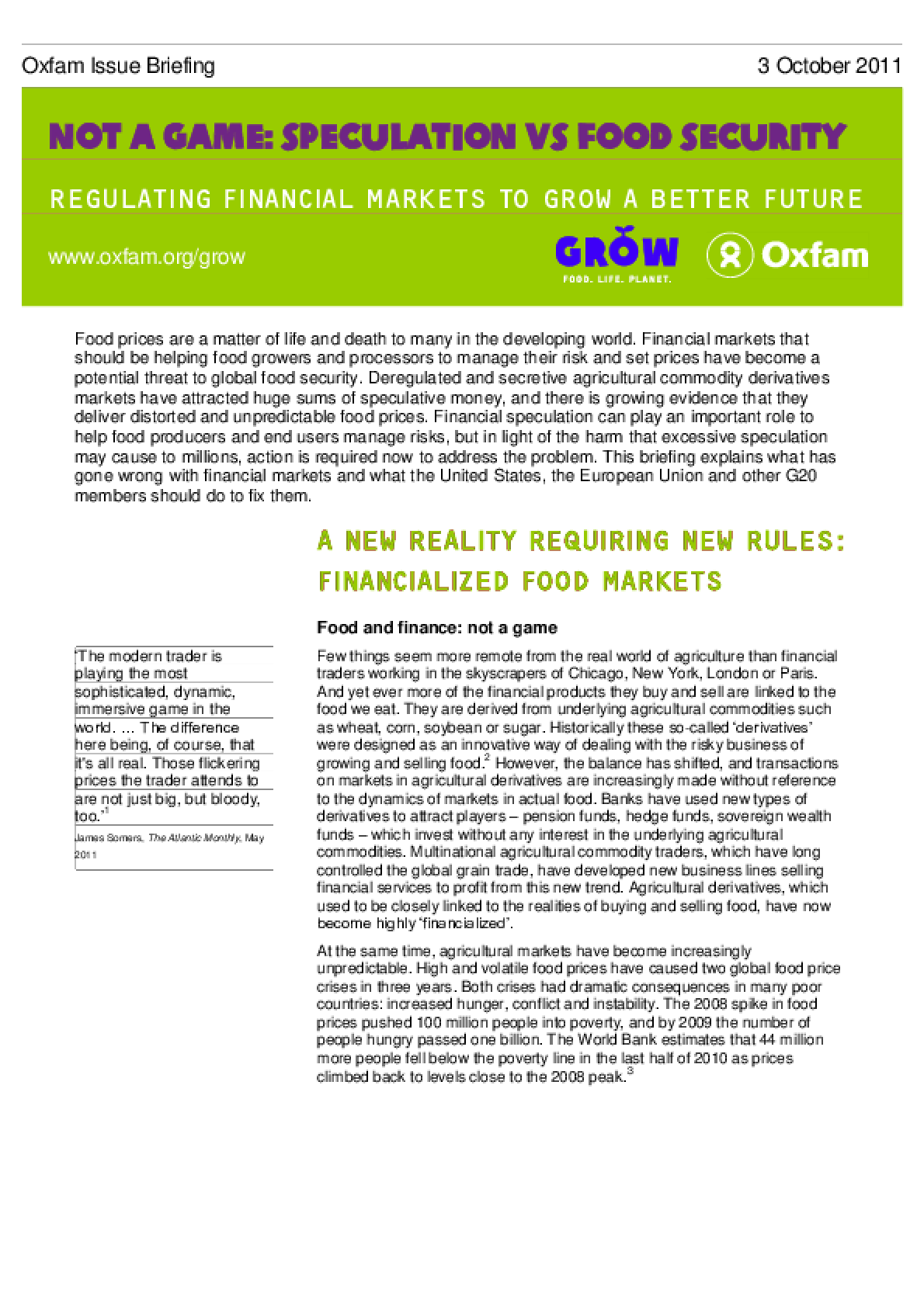 Not a Game, Speculation vs Food Security: Regulating financial markets to grow a better future