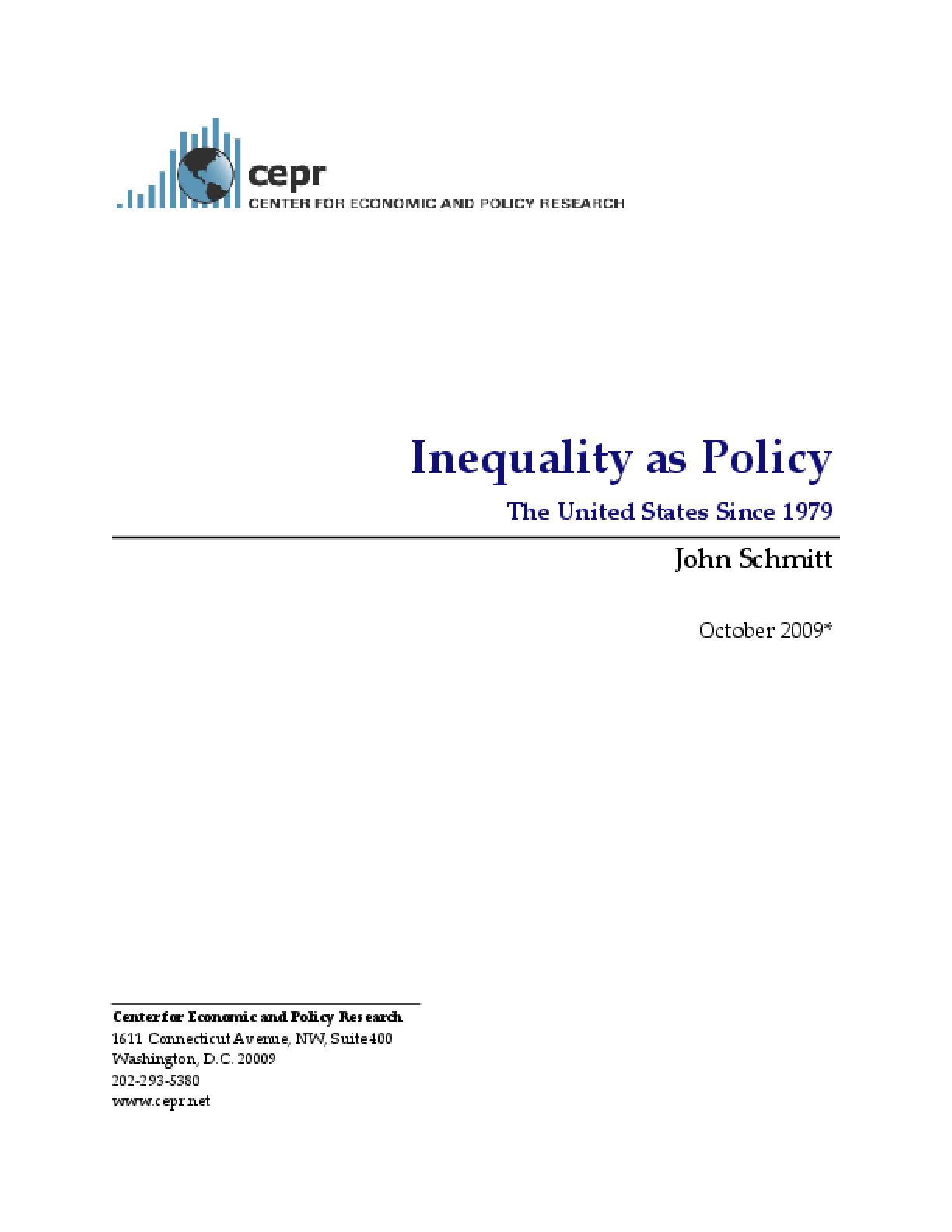 Inequality as Policy: The United States Since 1979