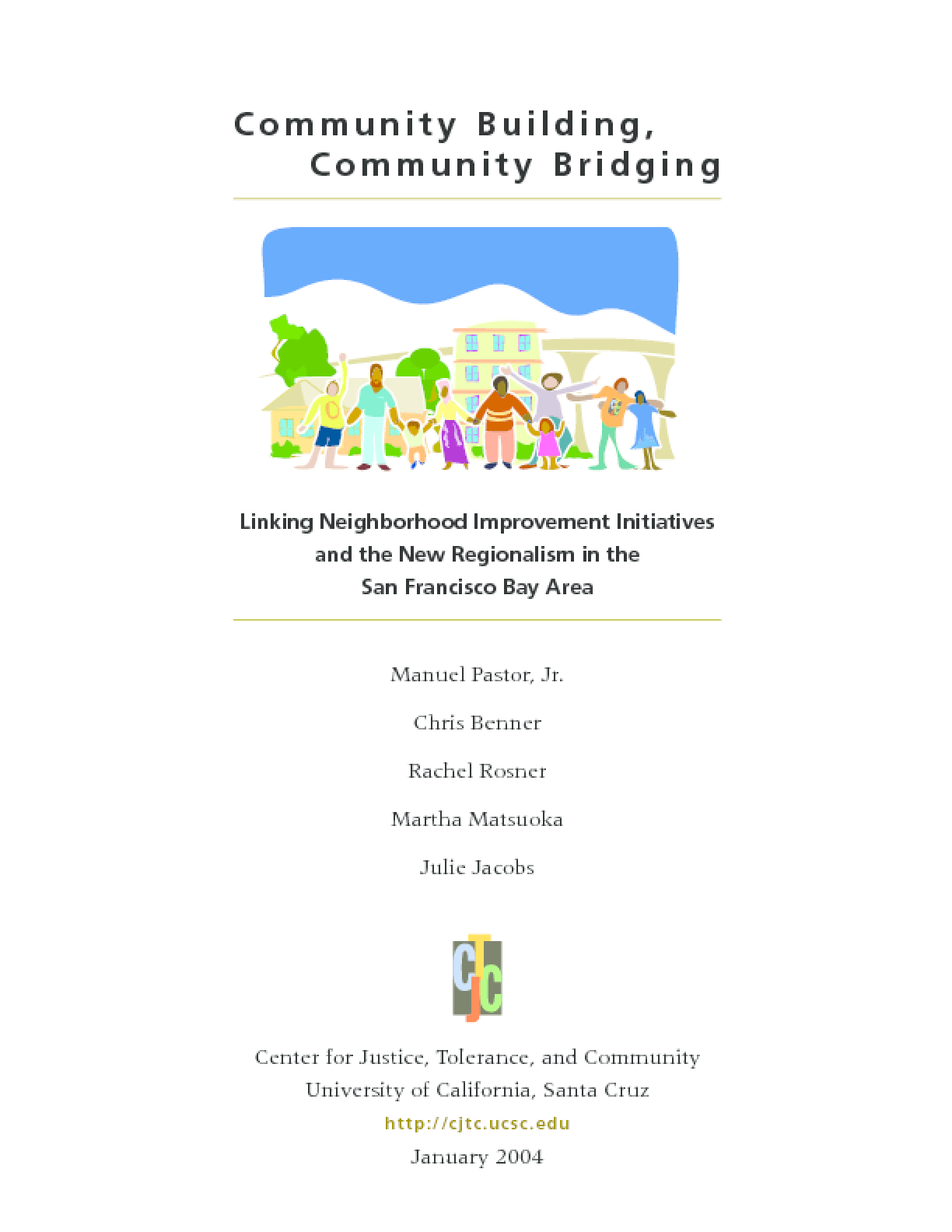 Community Building, Community Bridging