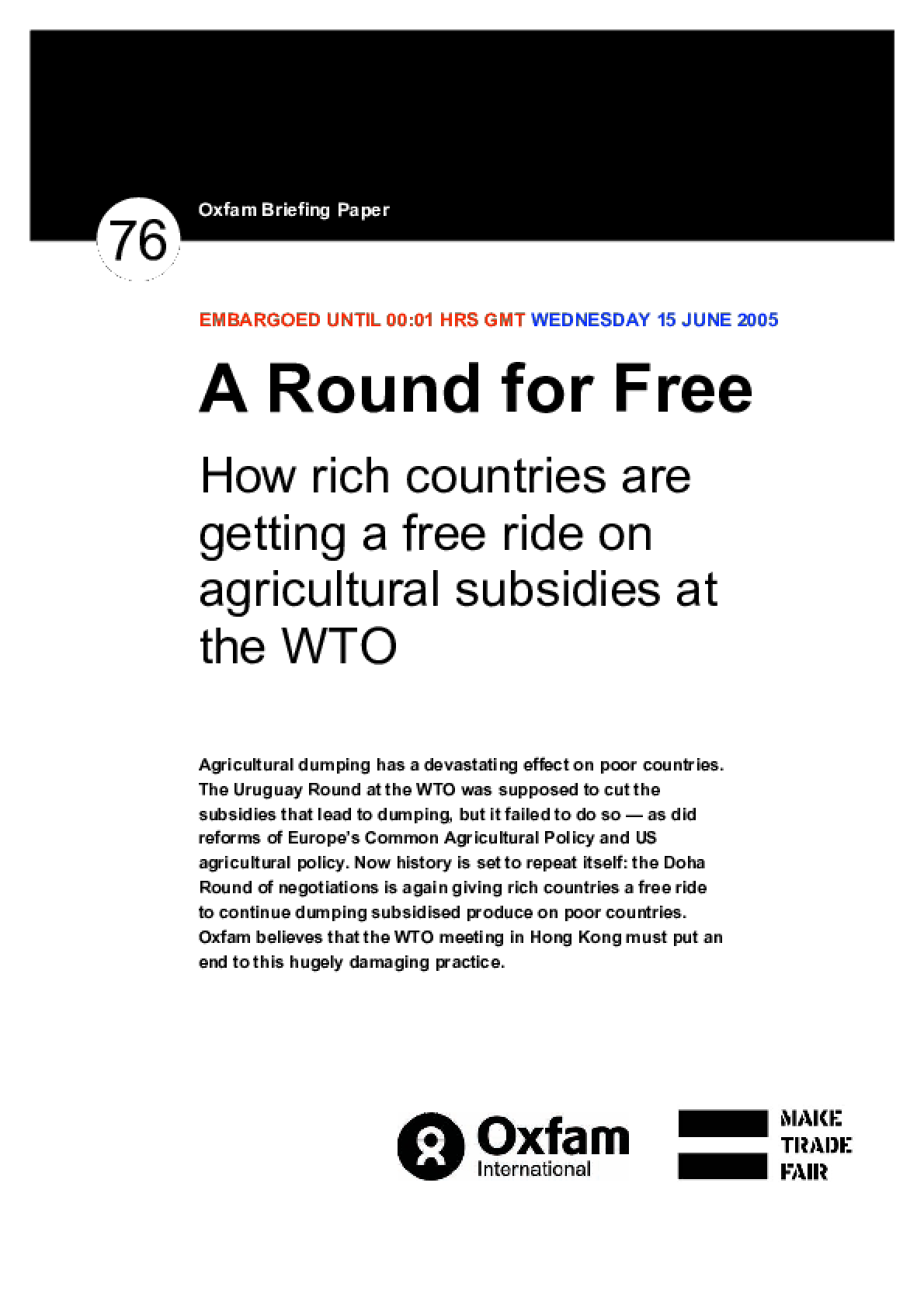 A Round for Free: How rich countries are getting a free ride on agricultural subsidies at the WTO