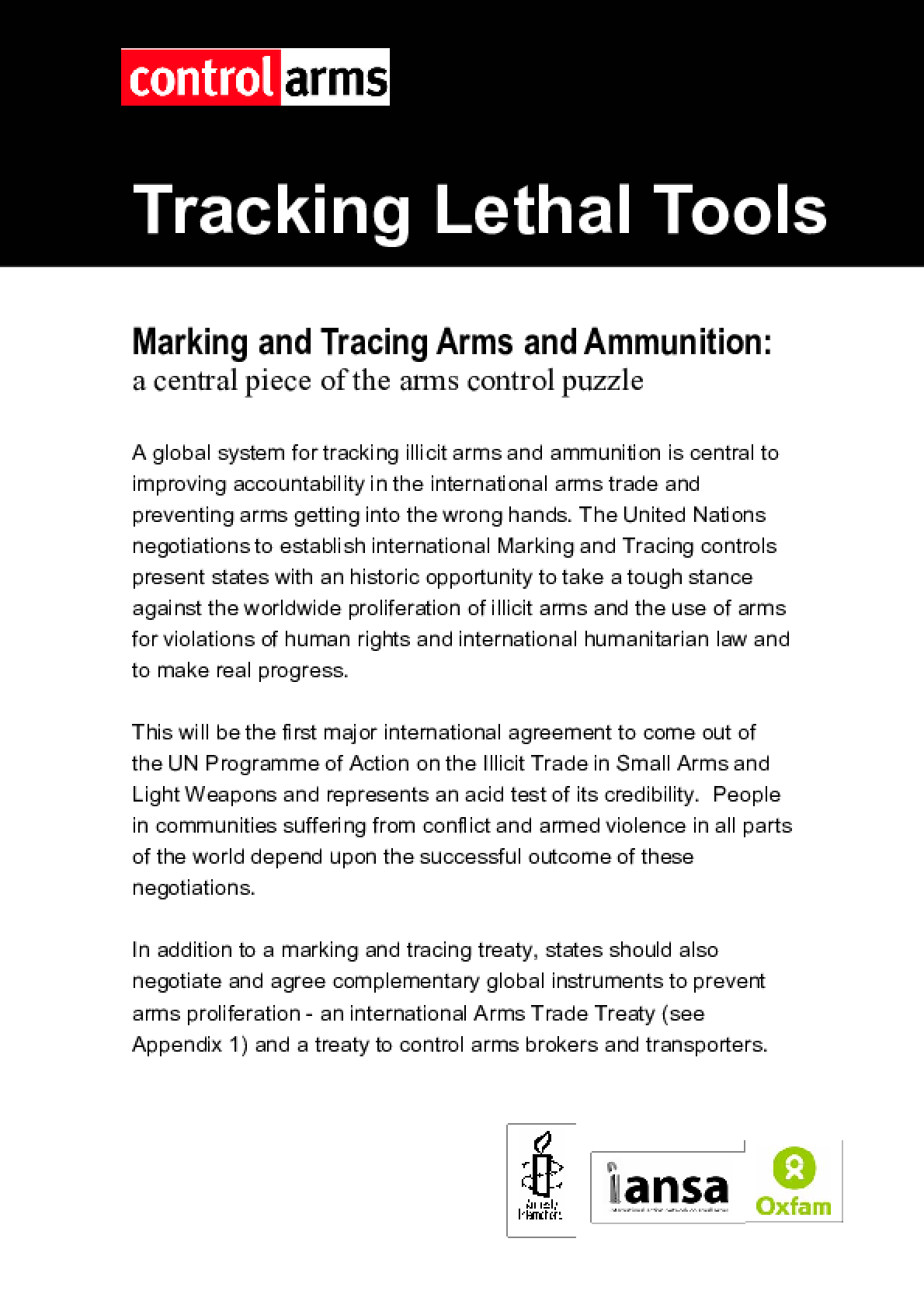 Tracking Lethal Tools: Marking and tracing arms and ammunition: A central piece of the arms control puzzle