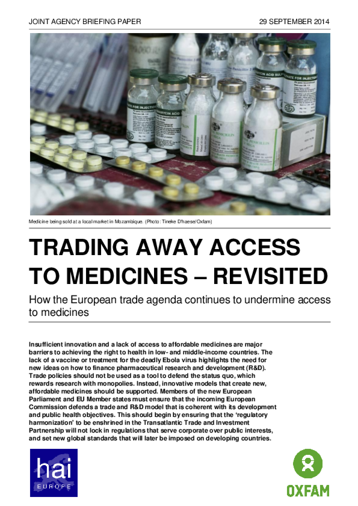 Trading Away Access to Medicines - Revisited: How the European trade agenda continues to undermine access to medicines