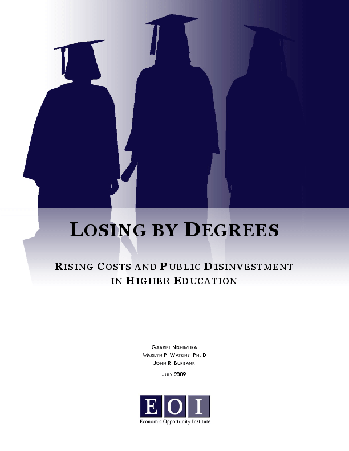 Losing by Degrees: Rising Costs and Public Disinvestment in Higher Education