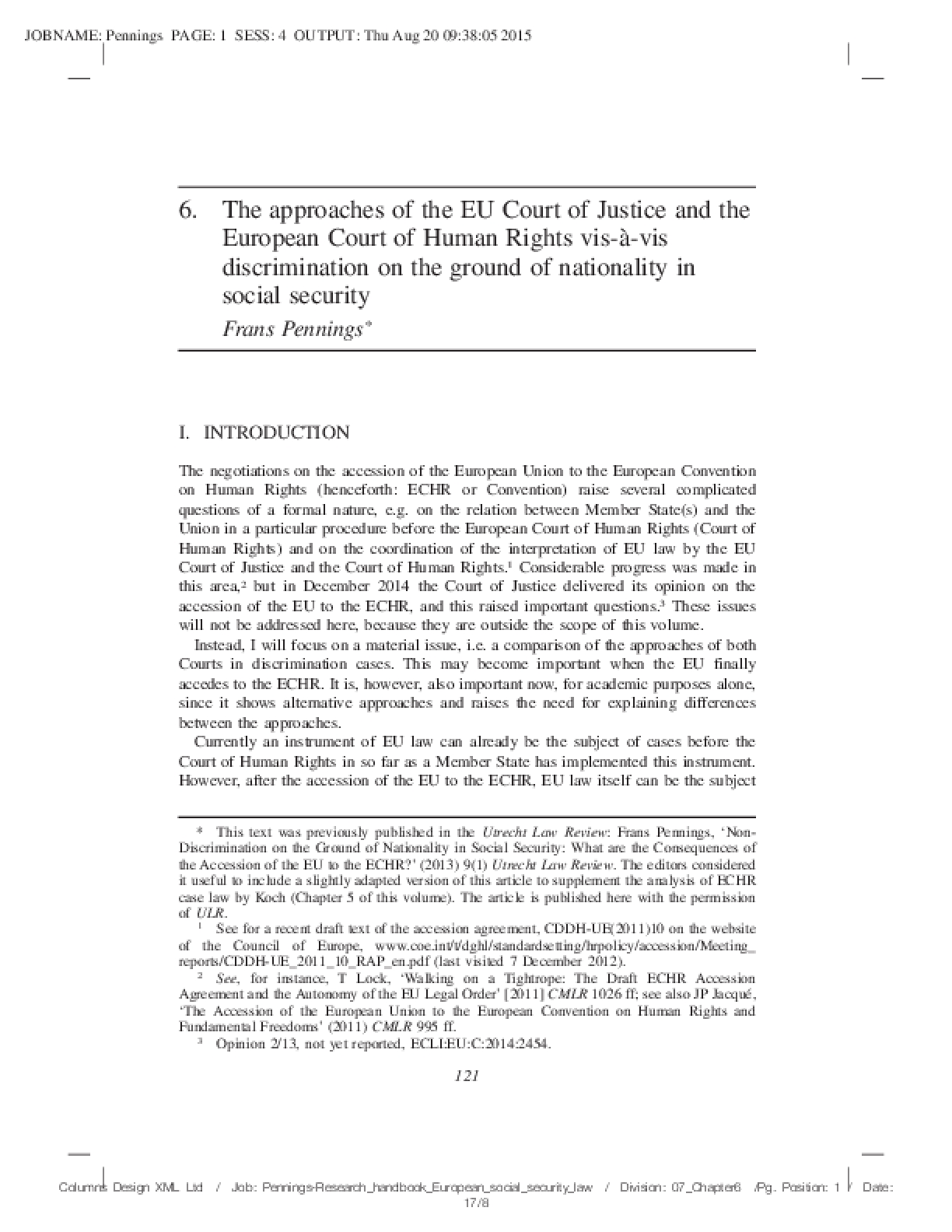 The Approaches of the EU Court of Justice and the European Court of Human Rights vis-à-vis Discrimination on the Ground of Nationality in Social Security