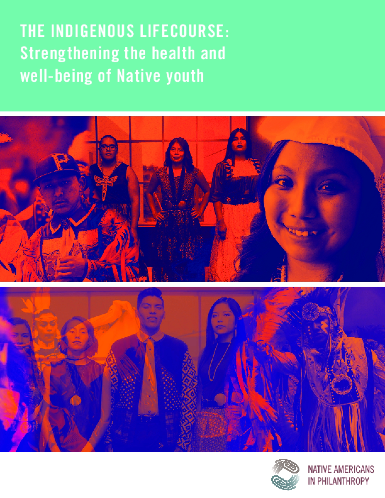 The Indigenous Lifecourse: Strengthening the Health and Well-being of Native Youth