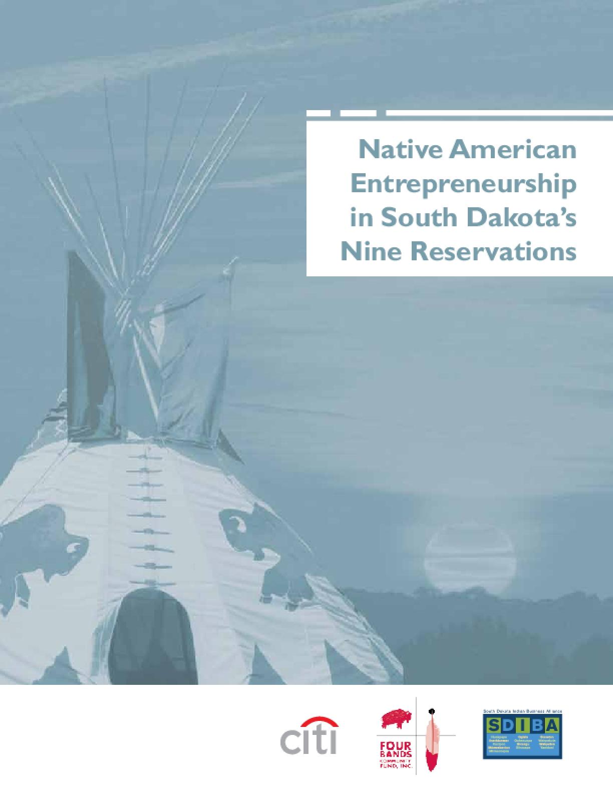 Native American  Entrepreneurship in South Dakota's Nine Reservations