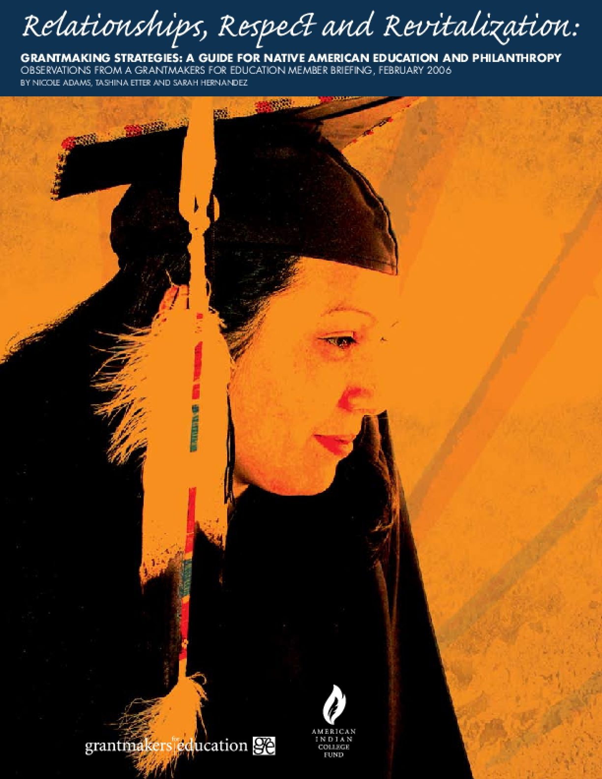 Relationships, Respect and Revitalization, Grantmaking Strategies: A Guide for Native American Education and Philanthropy