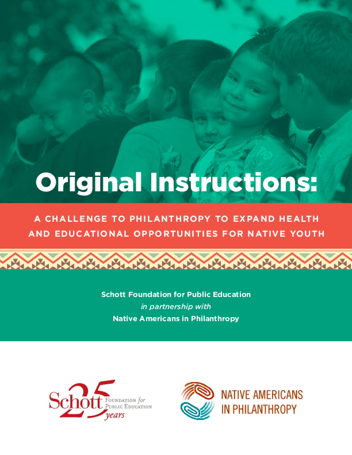 A Challenge to Philanthropy to Expand Health and Educational Opportunities for Native Youth