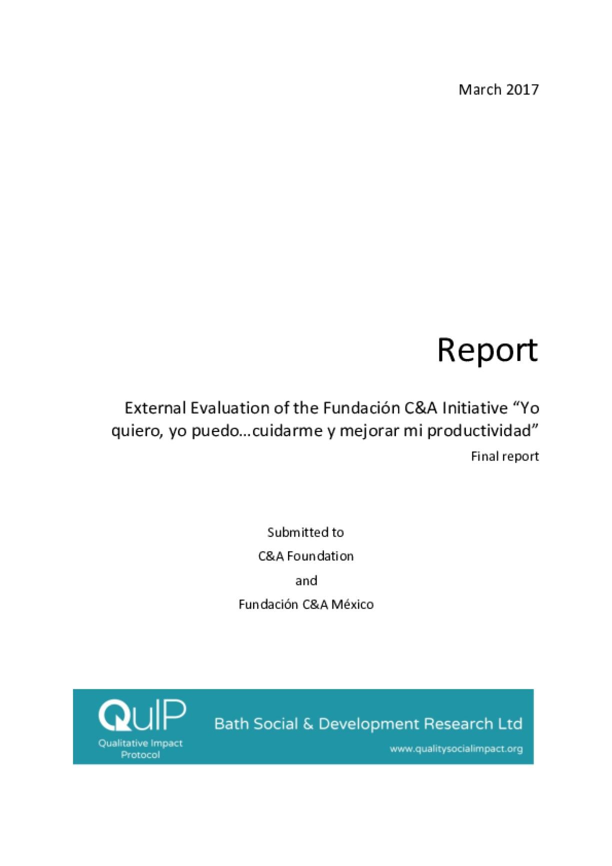 """External Evaluation of the Fundación C&A Initiative """"Yo quiero, yo puedo…cuidarme y mejorar mi productividad"""""""