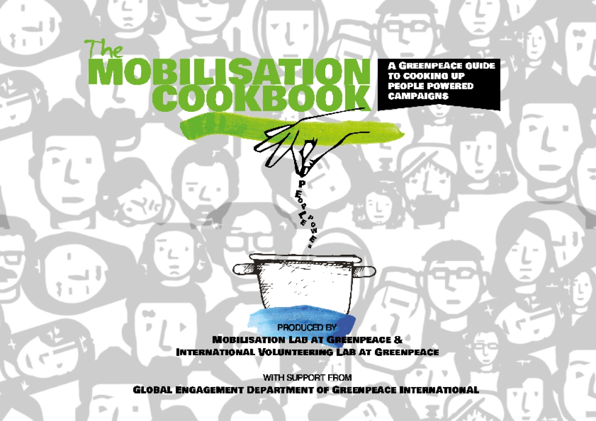 The Mobilisation Cookbook: A Greenpeace Guide to Cooking Up People Powered Campaigns