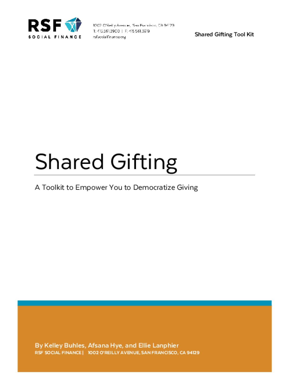 Shared Gifting: A Toolkit to Empower You to Democratize Giving