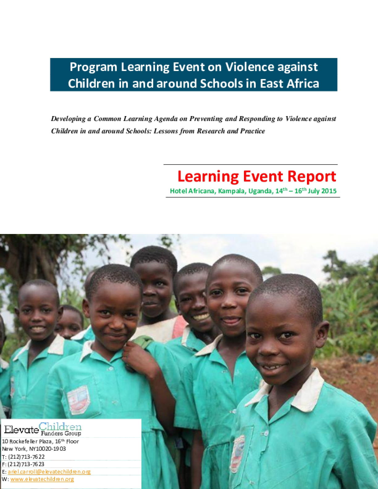 Report on Program Learning Event on Preventing and Responding to Violence Against Children in Schools July 2015