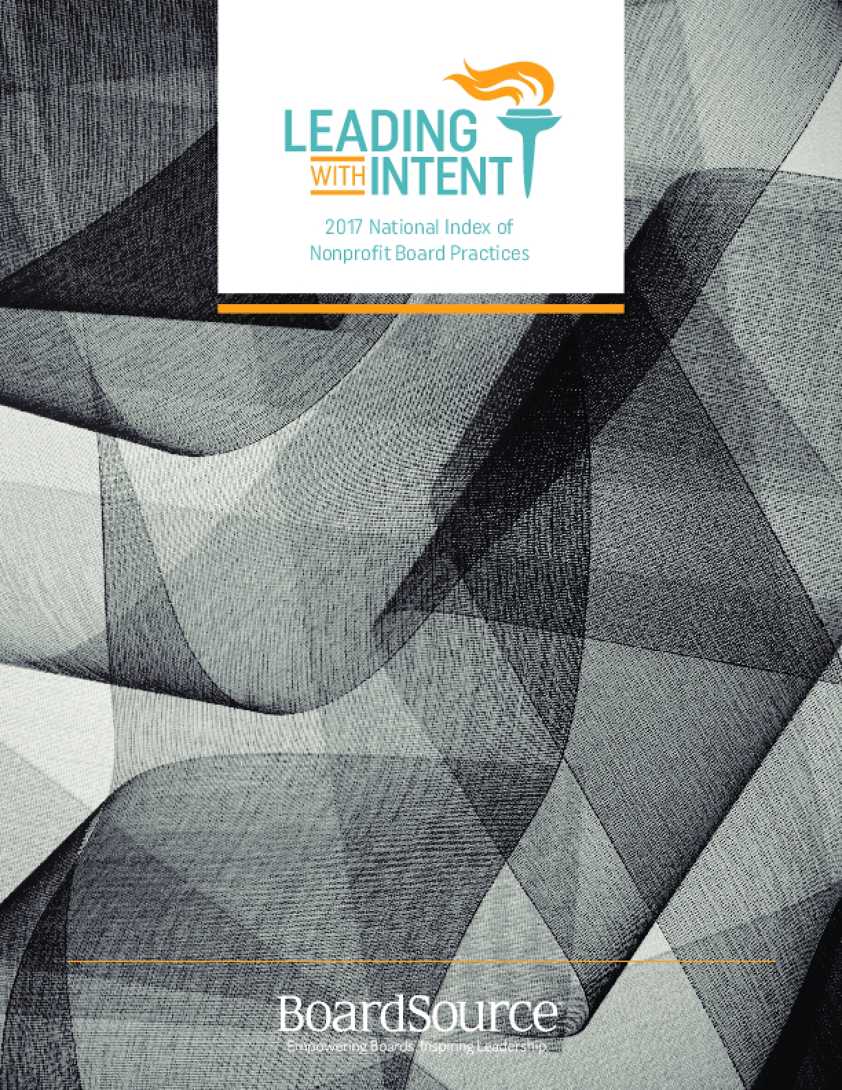 Leading With Intent: 2017 National Index of Nonprofit Board Practices