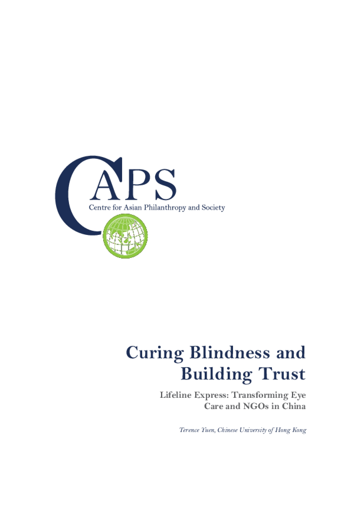 Curing Blindness and Building Trust