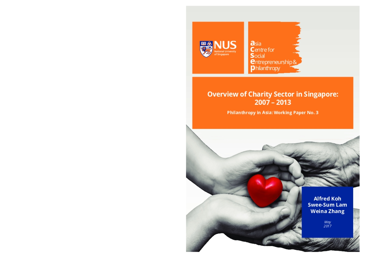 Overview of Charity Sector in Singapore: 2007 – 2013 (Philanthropy in Asia: Working Paper No. 3)
