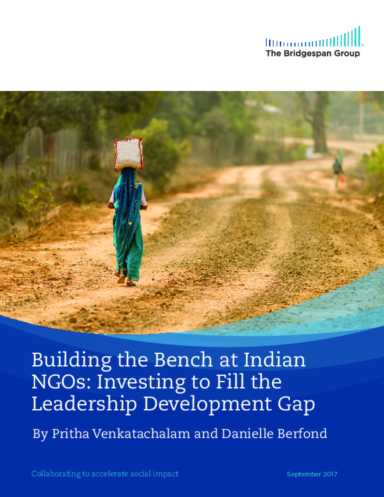 Building the Bench at Indian  NGOs: Investing to Fill the  Leadership Development Gap