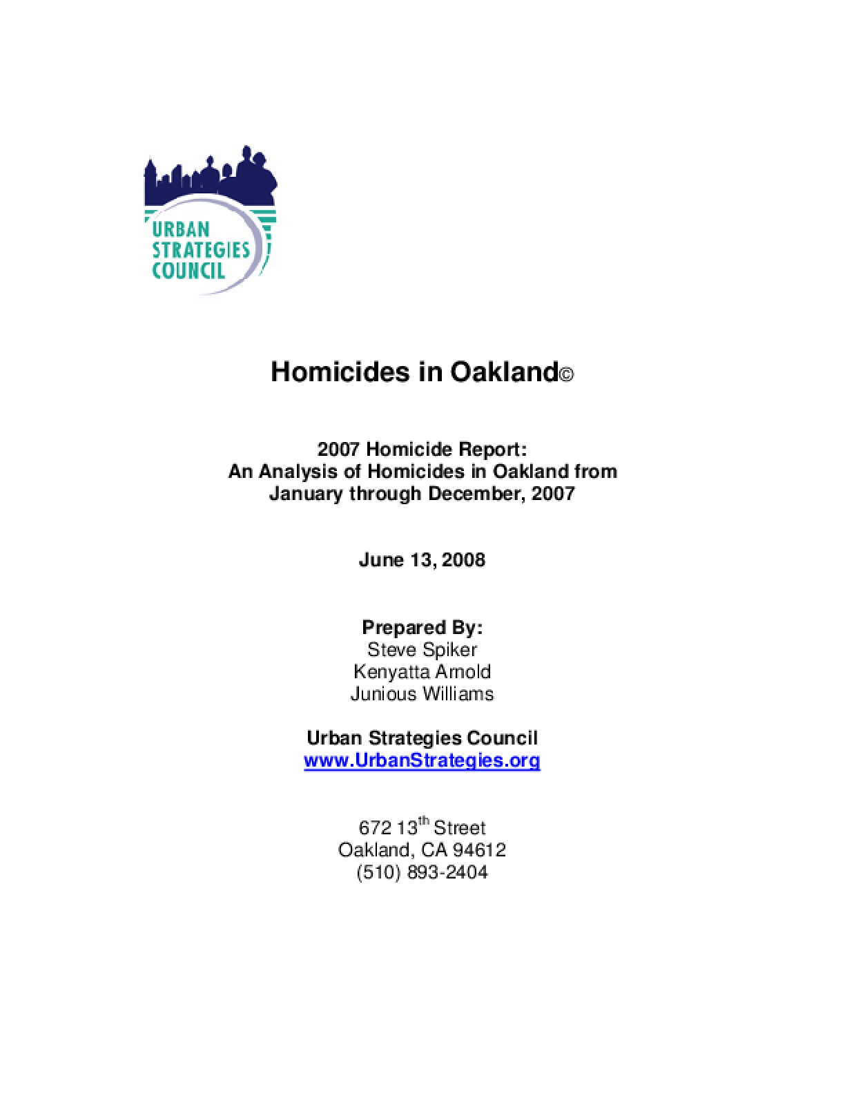 2007 Homicide Report: An Analysis of Homicides in Oakland from January through December, 2007