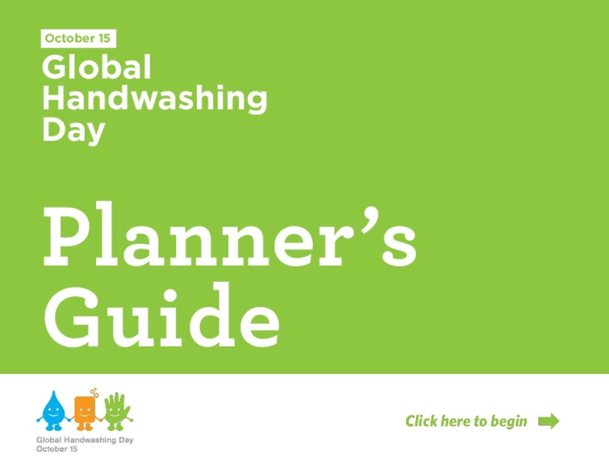 Global Handwashing Day 2017 Planner's Guide, 6th edition