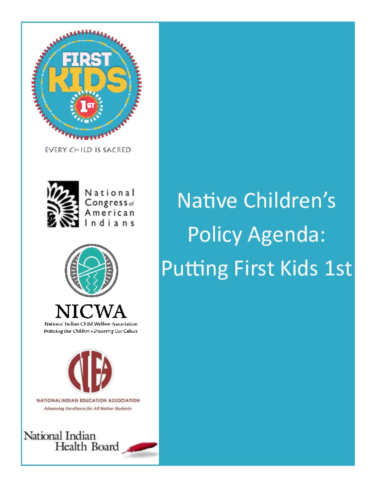 Native Children's Policy Agenda: Putting First Kids 1st