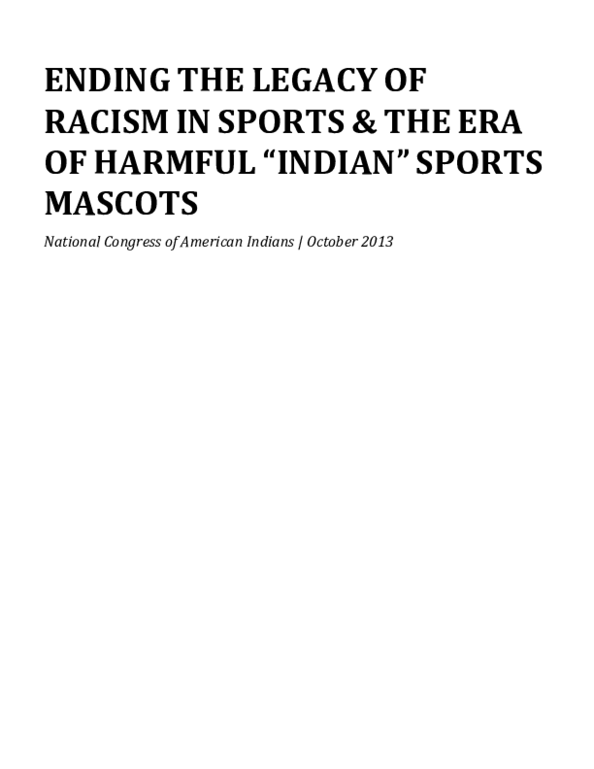"Ending the Legacy Of Racism in Sports & the Era of Harmful ""Indian"" Sports Mascots"