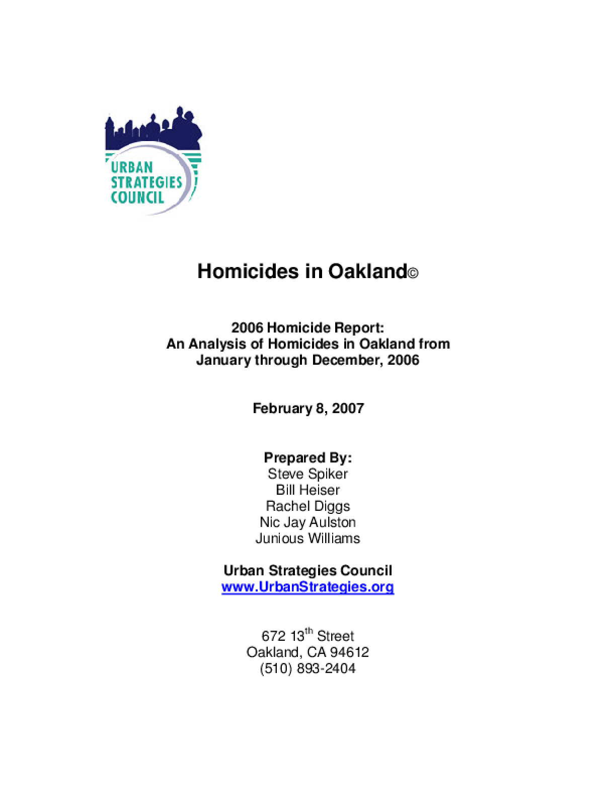 2006 Homicide Report: An Analysis of Homicides in Oakland from January through December, 2006