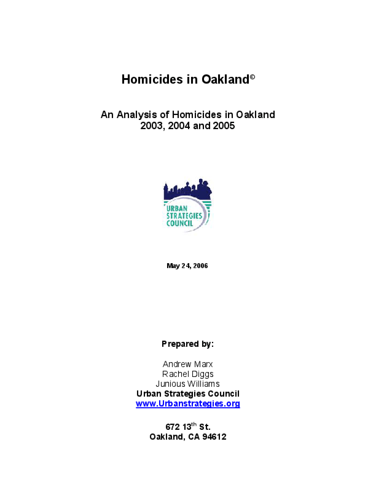 An Analysis of Homicides in Oakland 2003, 2004 and 2005