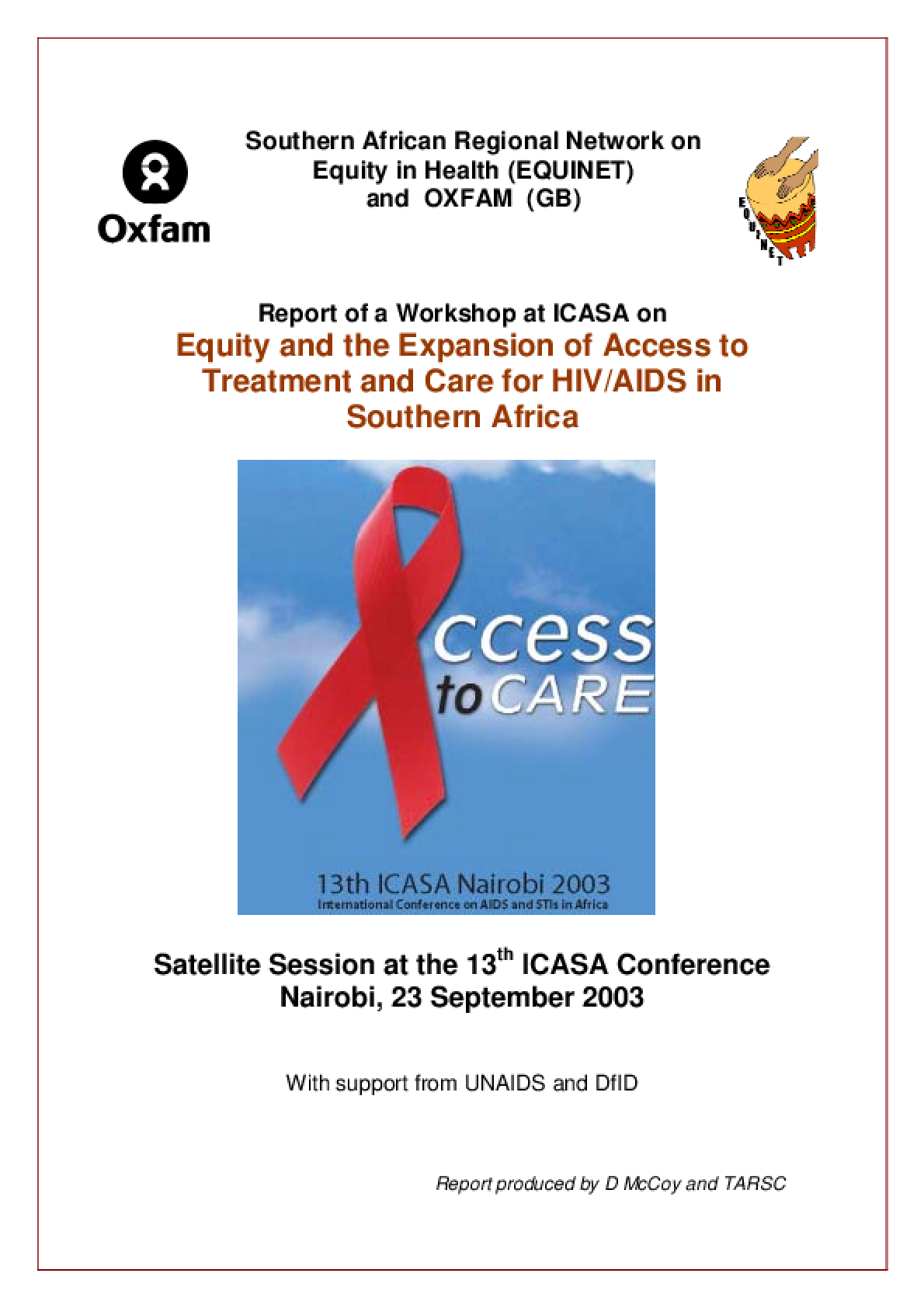 Equity and the Expansion of Access to Treatment and Care for HIV/AIDS in Southern Africa: Report of a workshop at ICASA
